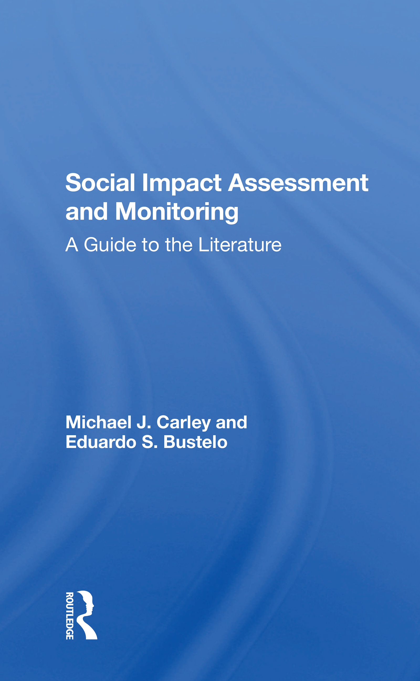 Social Impact Assessment and Monitoring