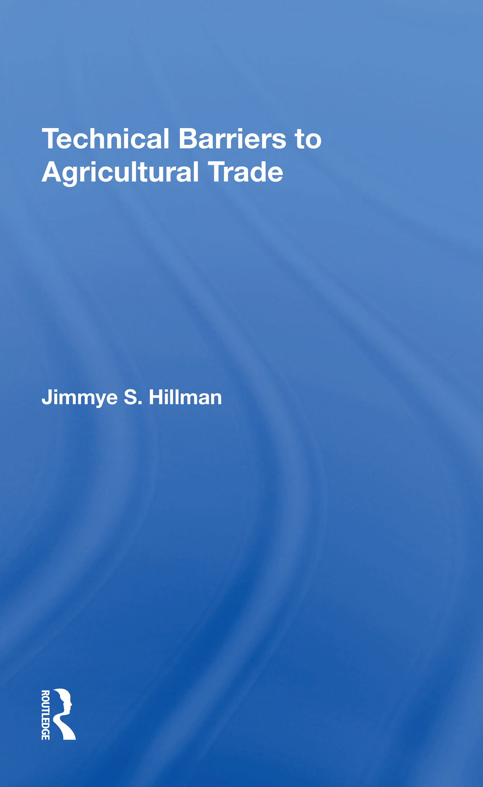Technical Barriers To Agricultural Trade