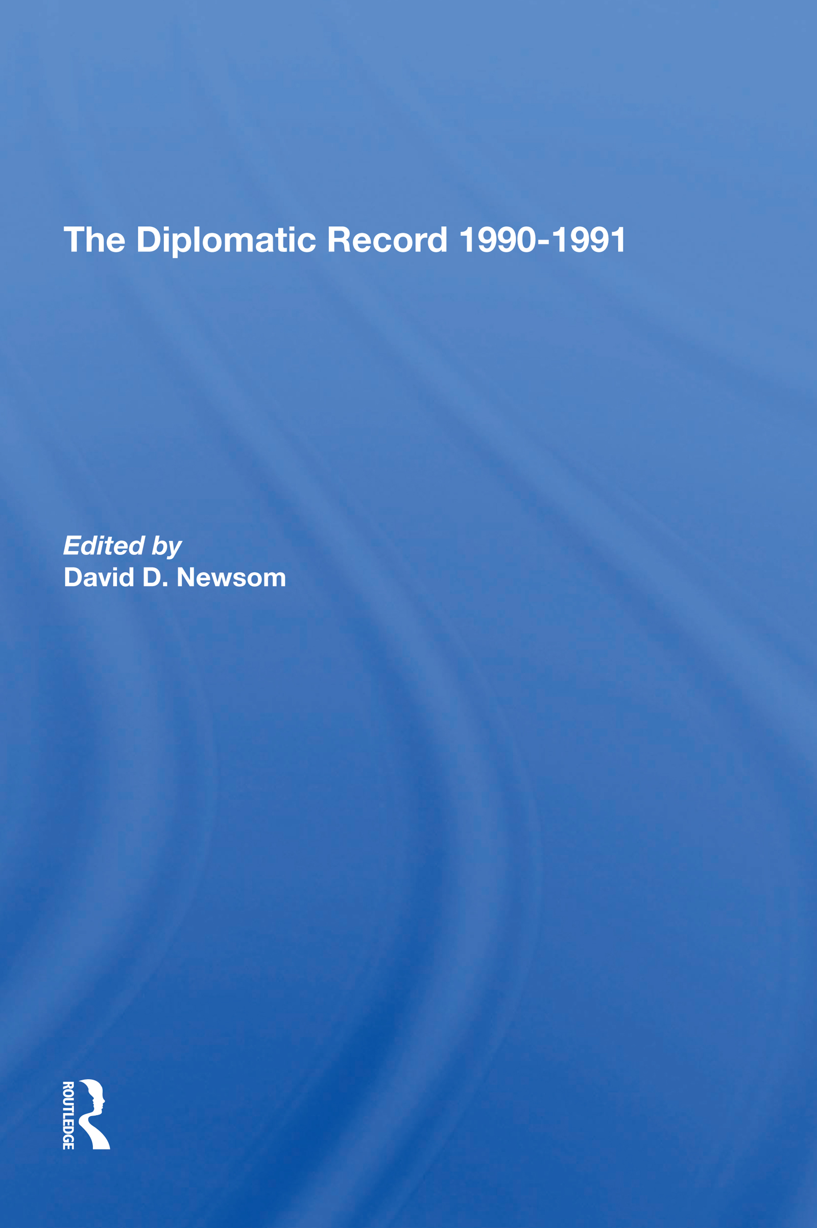 The Diplomatic Record 1990-1991