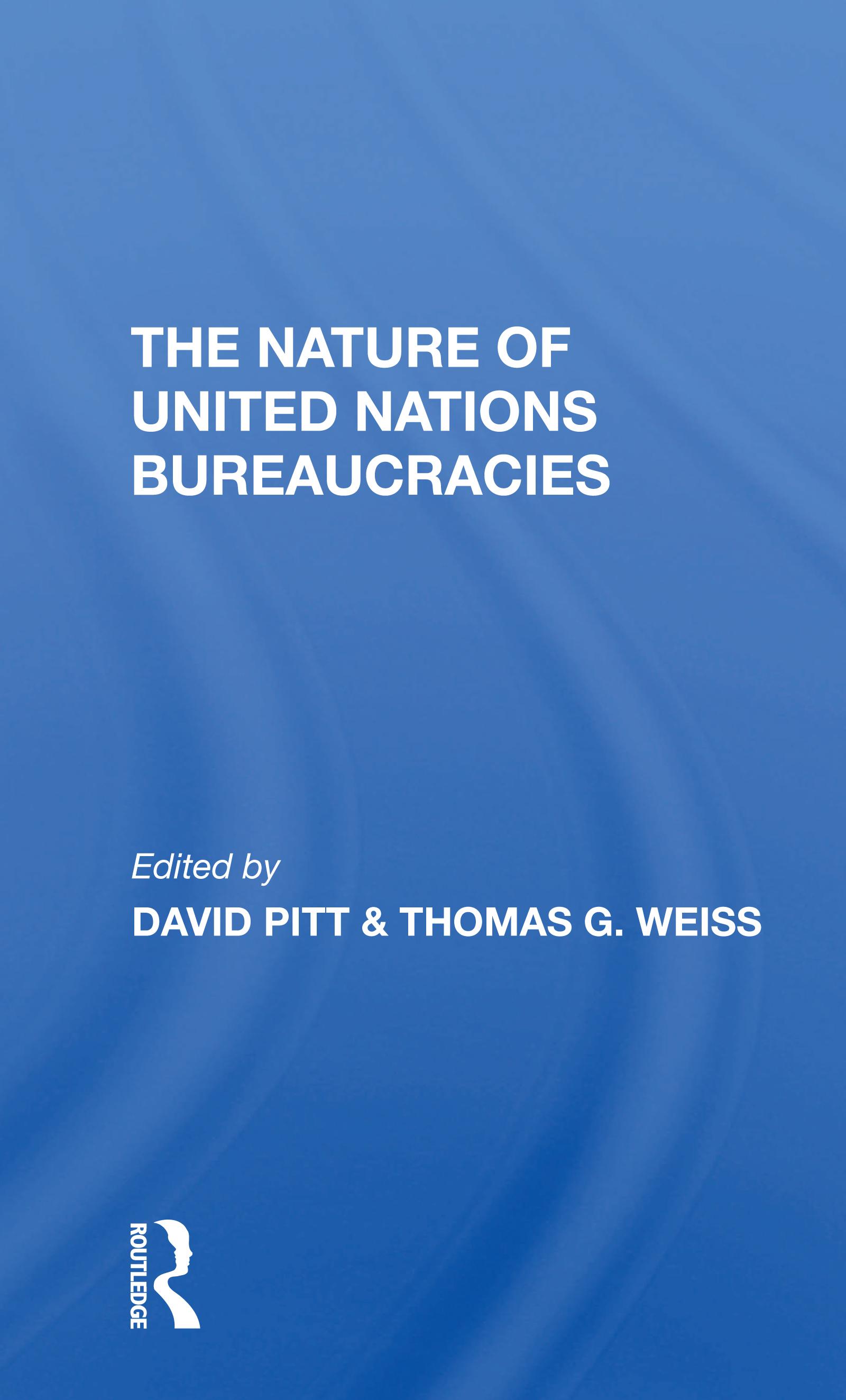 The Nature Of United Nations Bureaucracies