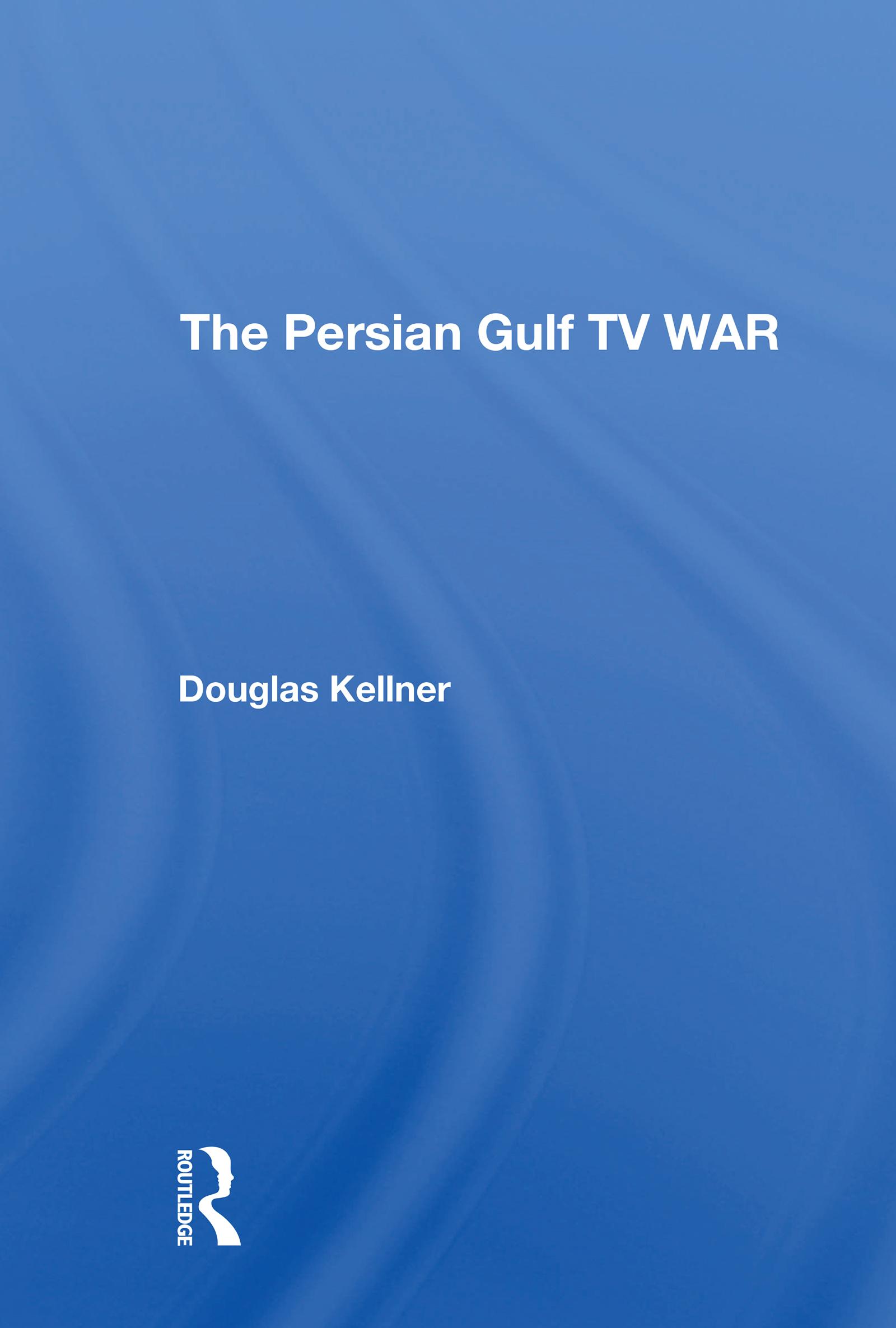 The Persian Gulf TV War
