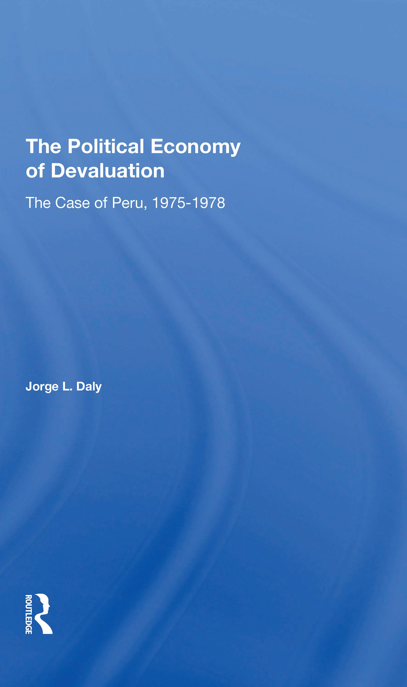 The Political Economy Of Devaluation