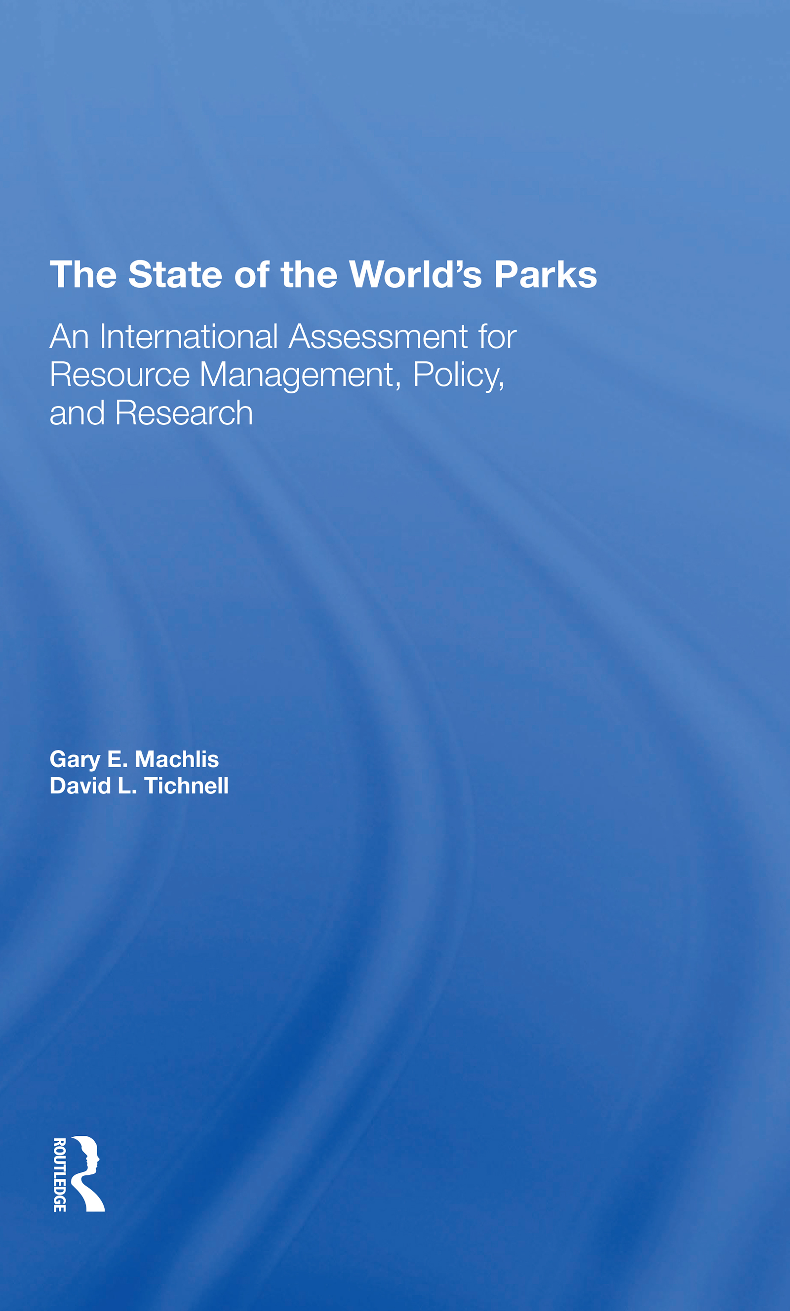 The State Of The World's Parks