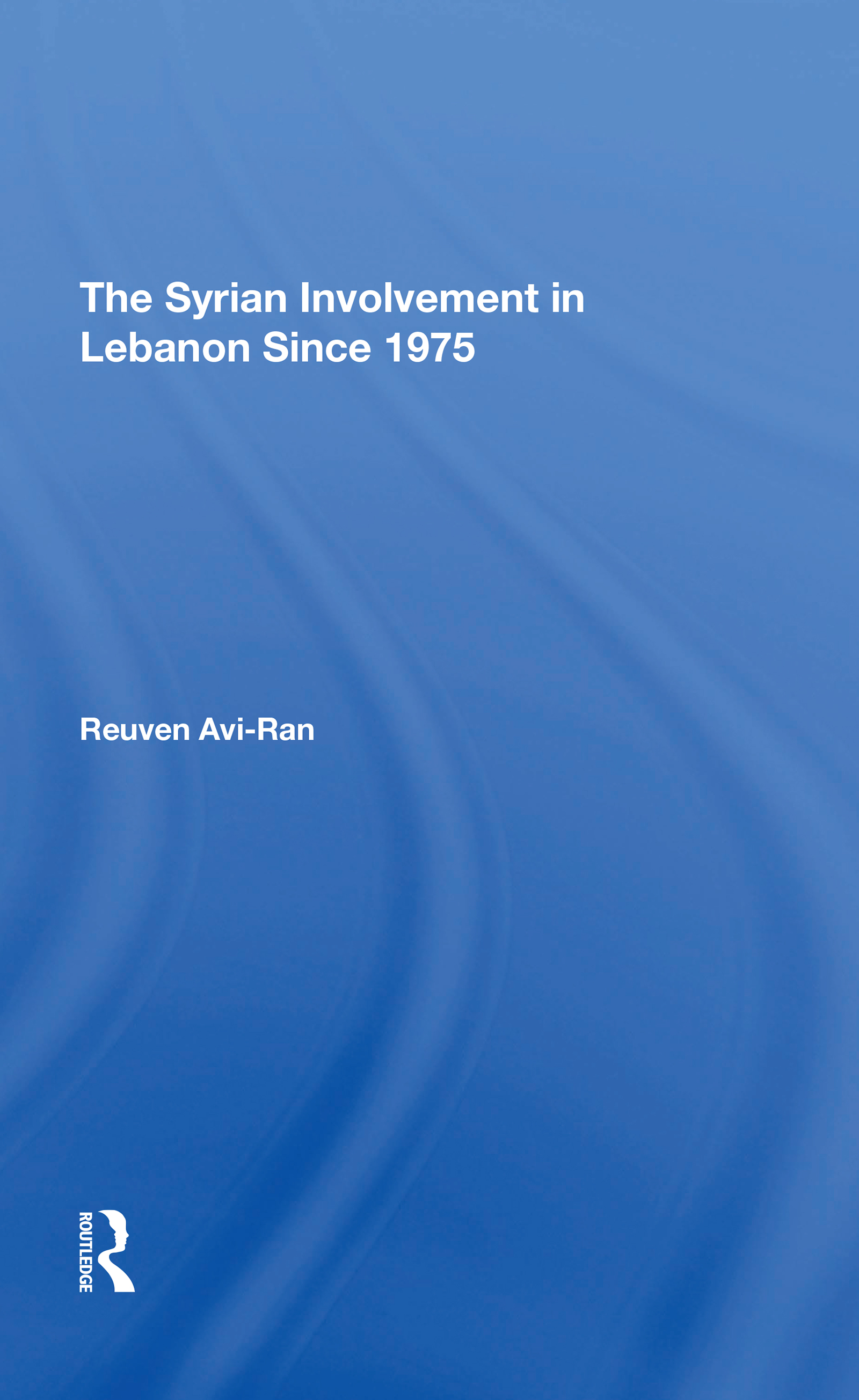 The Syrian Involvement In Lebanon Since 1975