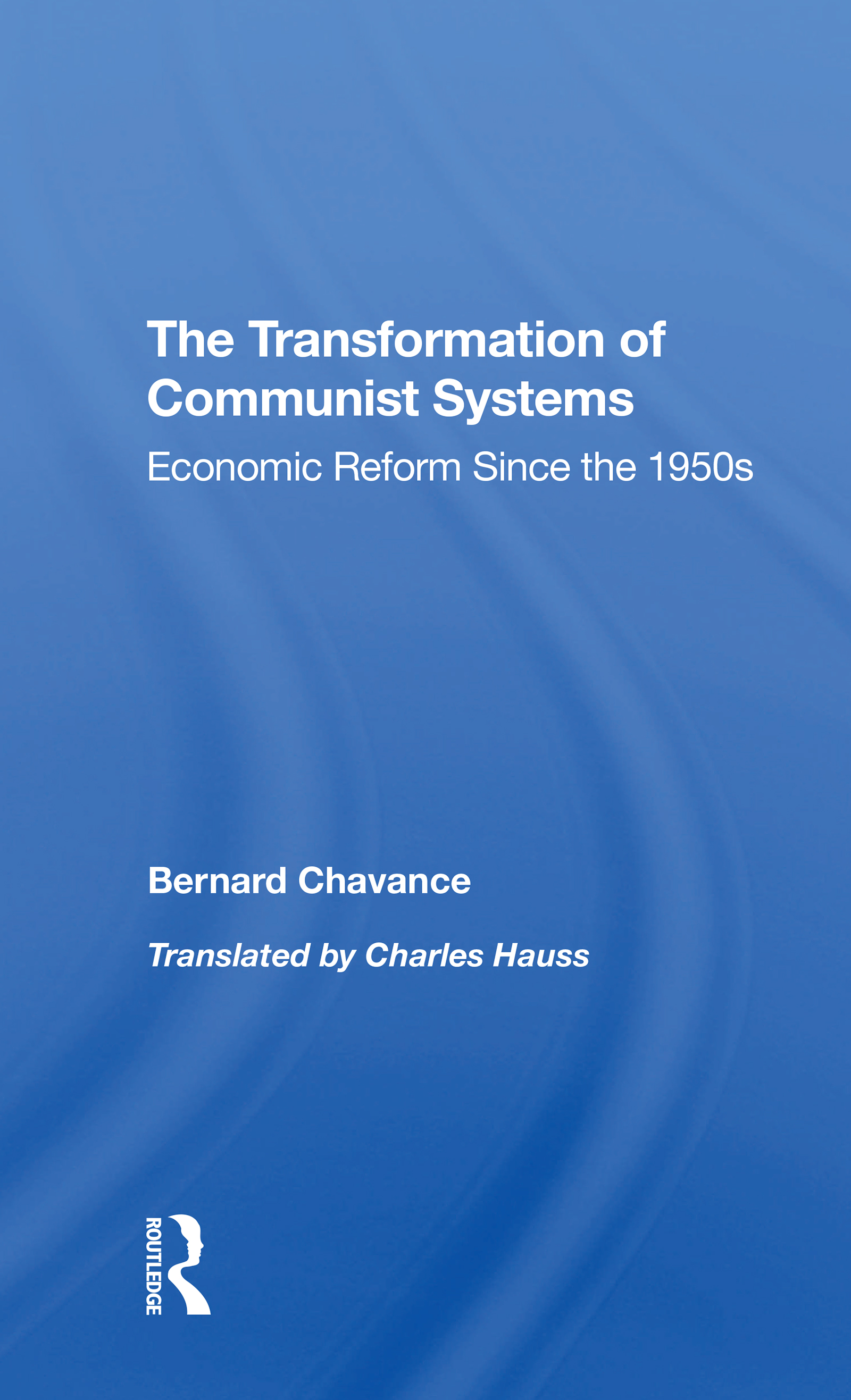 The Transformation Of Communist Systems