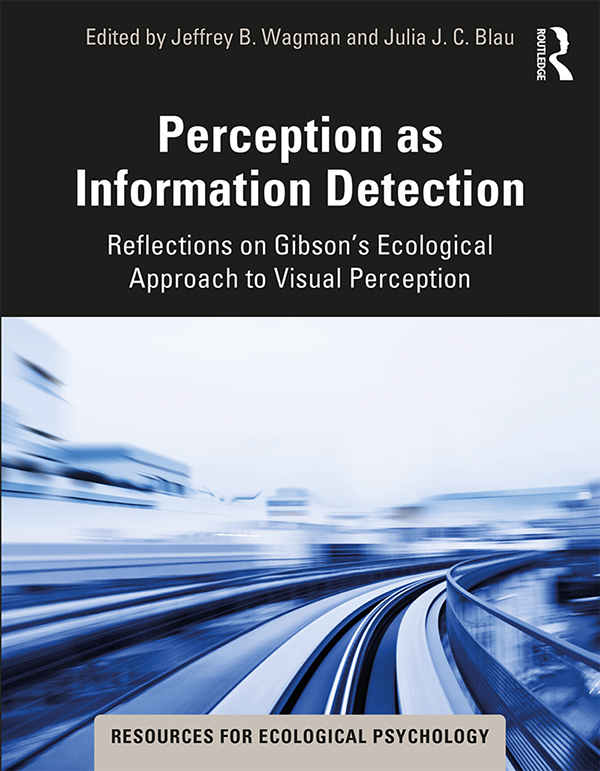Perception as Information Detection: Reflections on Gibson's Ecological Approach to Visual Perception book cover