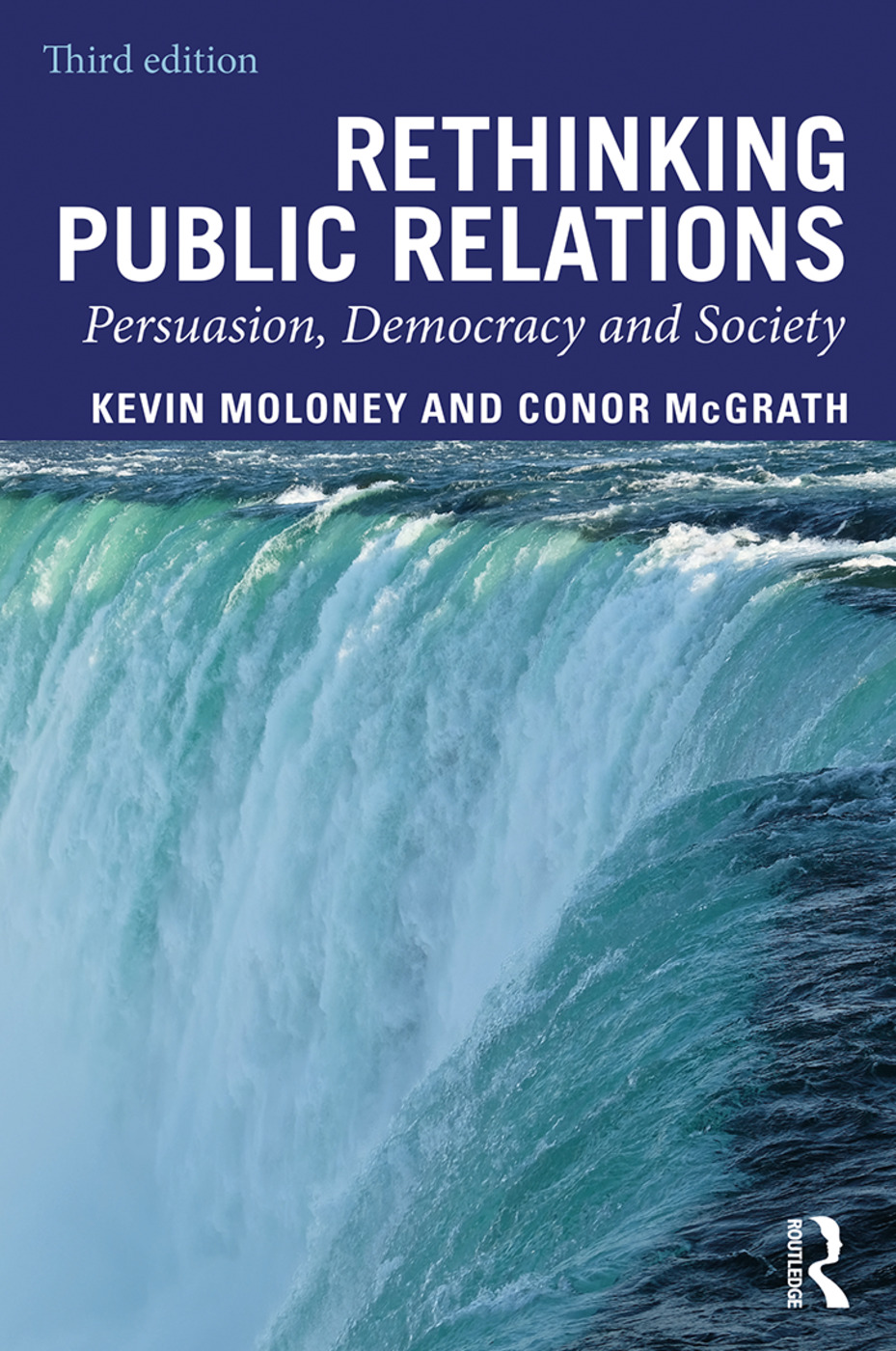 Rethinking Public Relations: Persuasion, Democracy and Society book cover