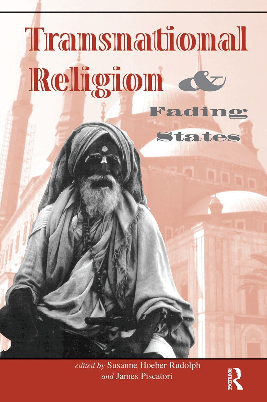 Transnational Religion And Fading States: 1st Edition (Hardback) book cover