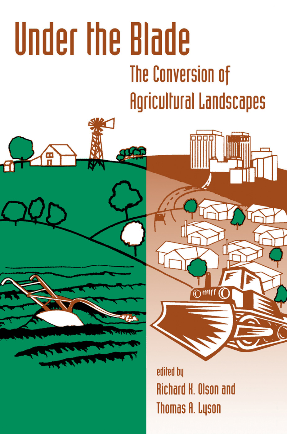 Under The Blade: The Conversion Of Agricultural Landscapes, 1st Edition (Hardback) book cover