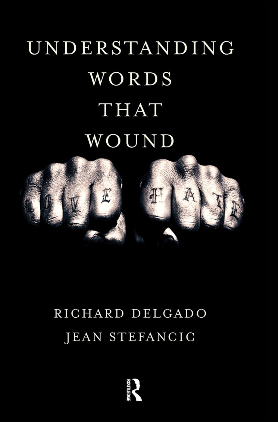 Understanding Words That Wound: 1st Edition (Hardback) book cover
