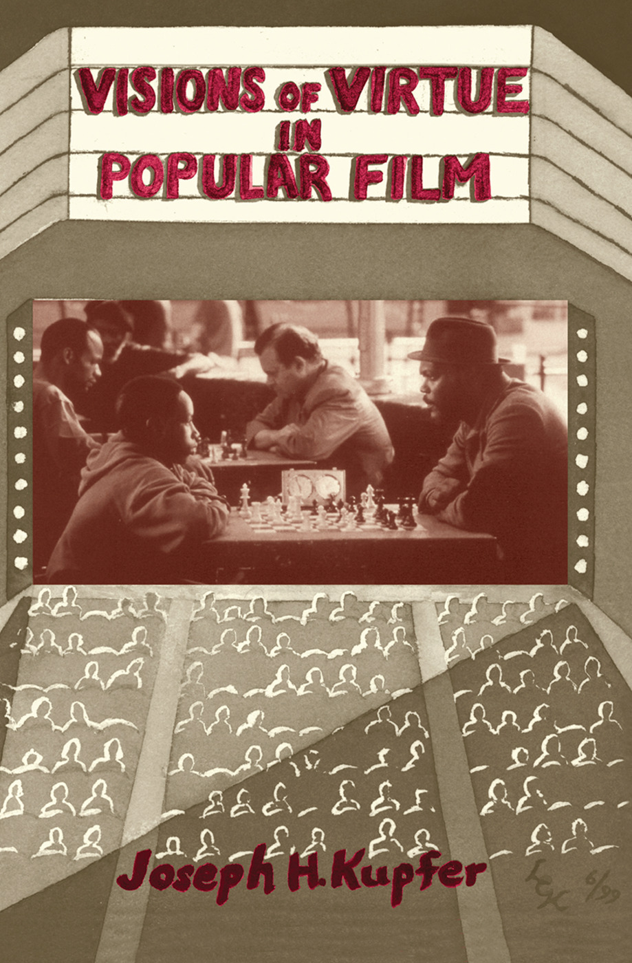 Visions Of Virtue In Popular Film: 1st Edition (Hardback) book cover