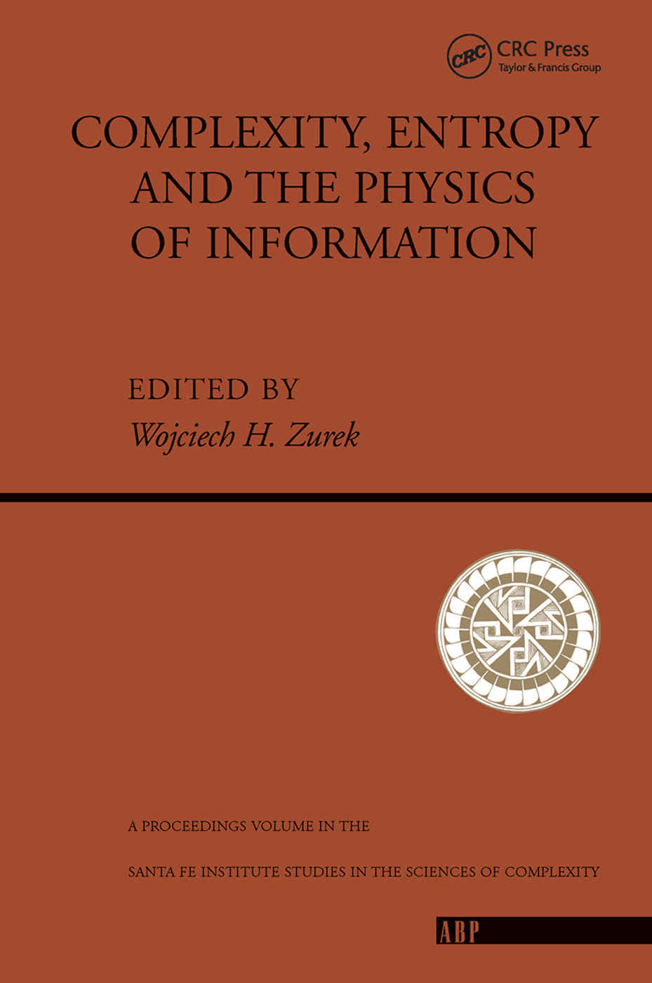 Complexity, Entropy And The Physics Of Information book cover