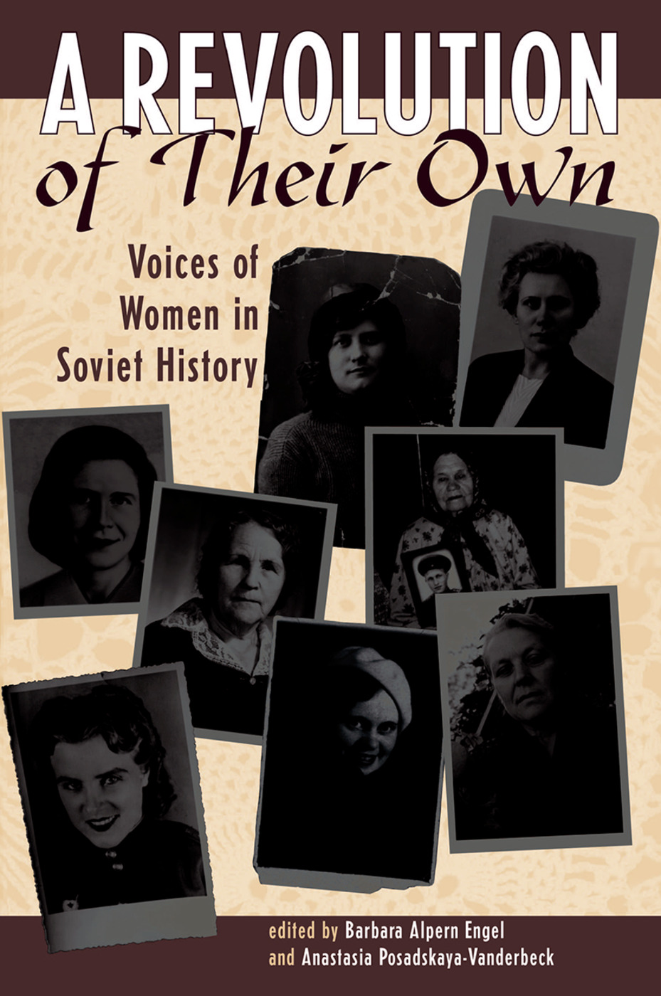 A Revolution Of Their Own: Voices Of Women In Soviet History, 1st Edition (Hardback) book cover
