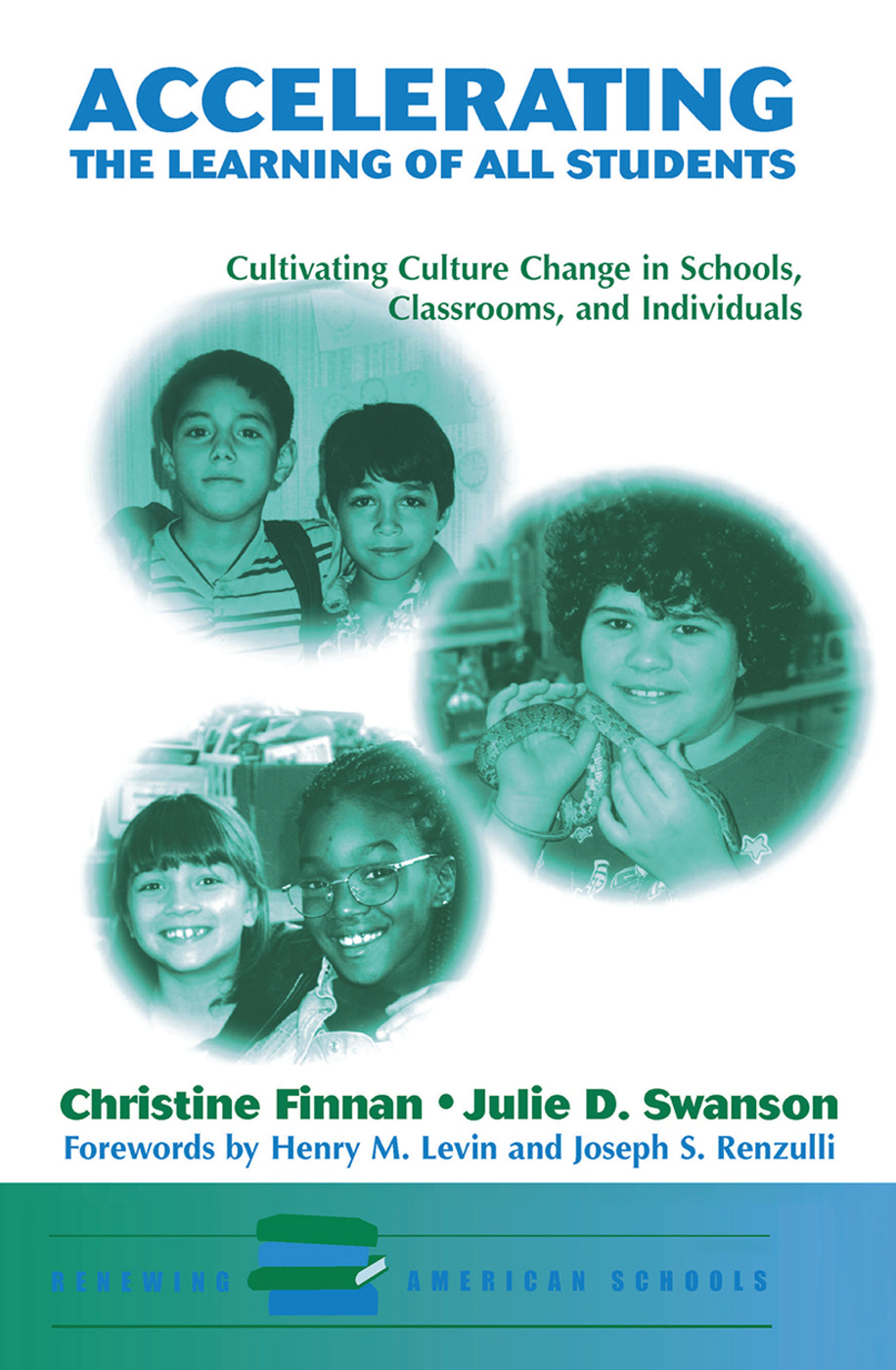 Accelerating The Learning Of All Students: Cultivating Culture Change In Schools, Classrooms And Individuals, 1st Edition (Hardback) book cover