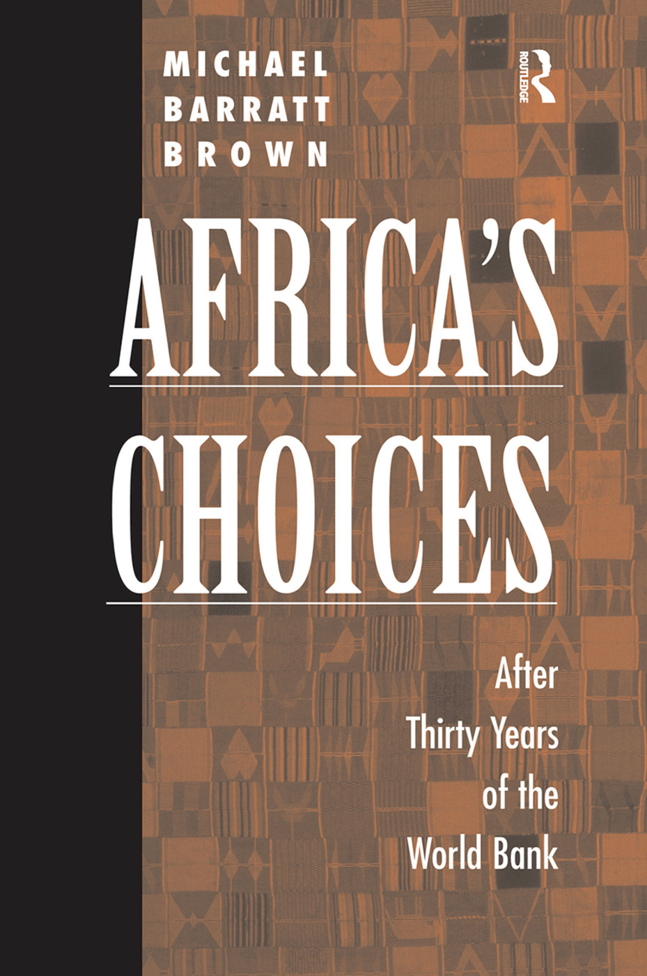 Africa's Choices: After Thirty Years Of The World Bank book cover