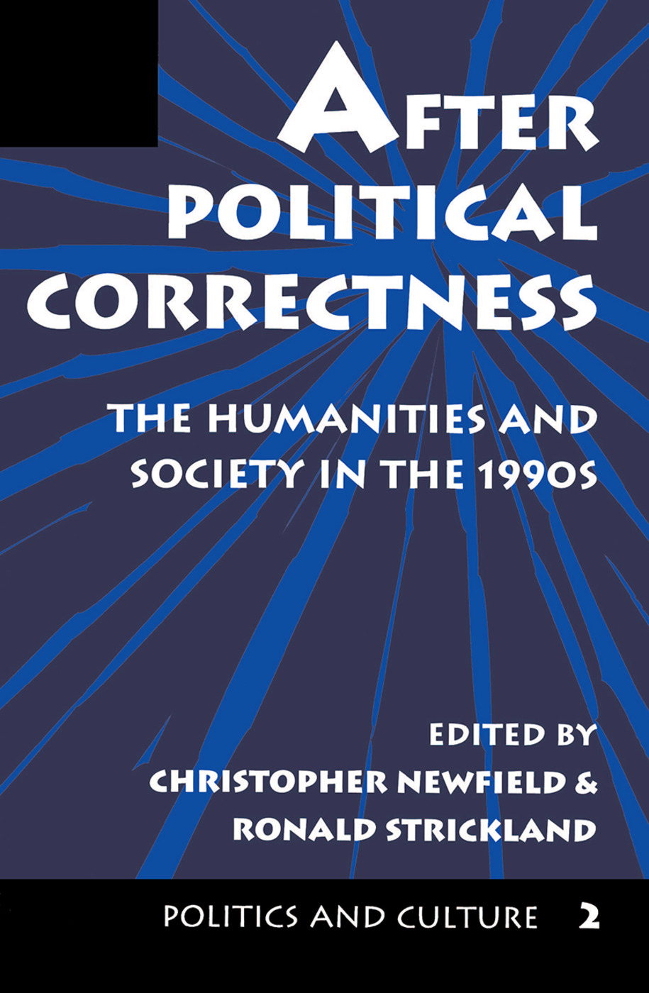 After Political Correctness: The Humanities And Society In The 1990s, 1st Edition (Hardback) book cover