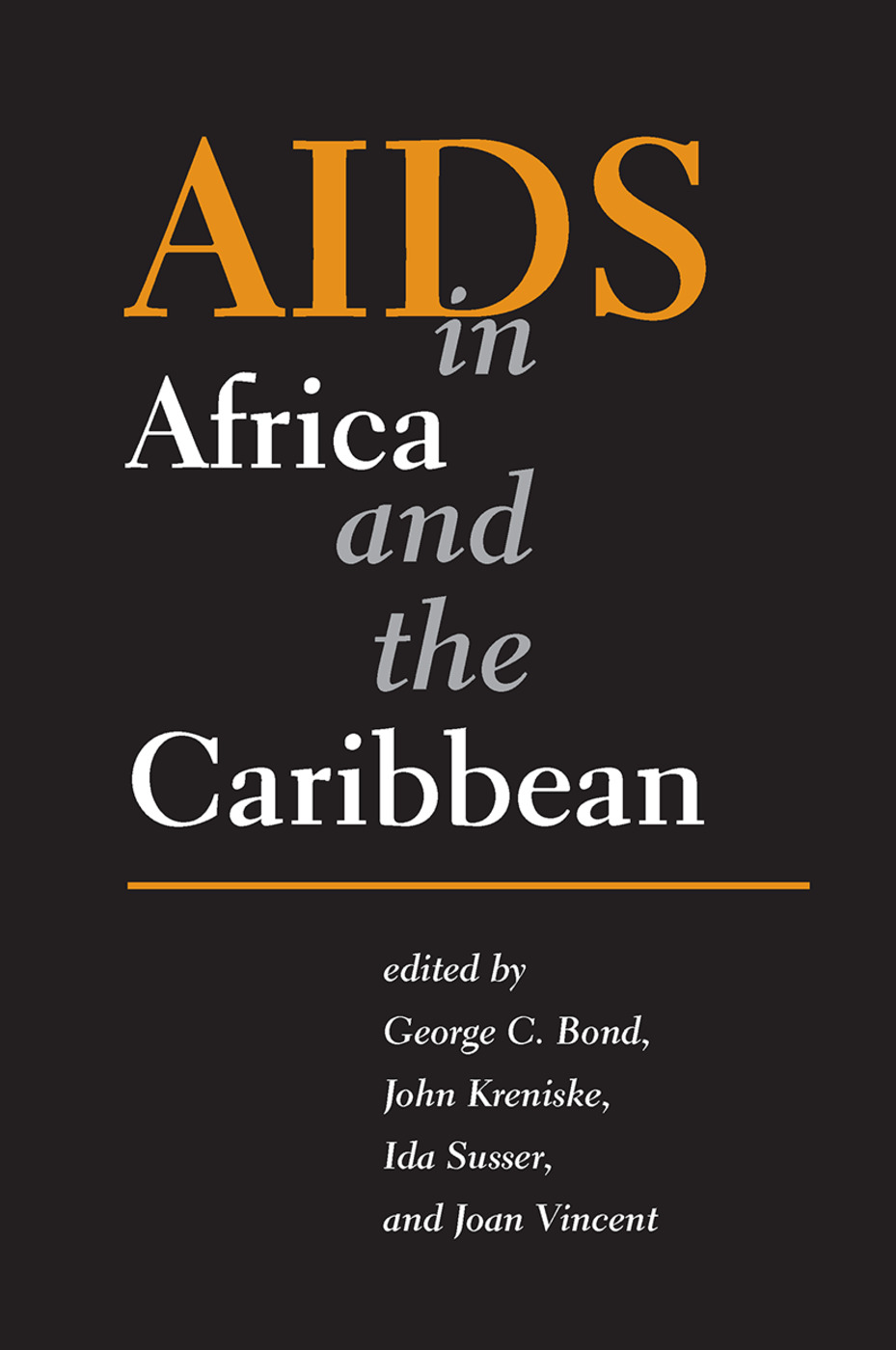 AIDS in Africa and the Caribbean: 1st Edition (Hardback) book cover