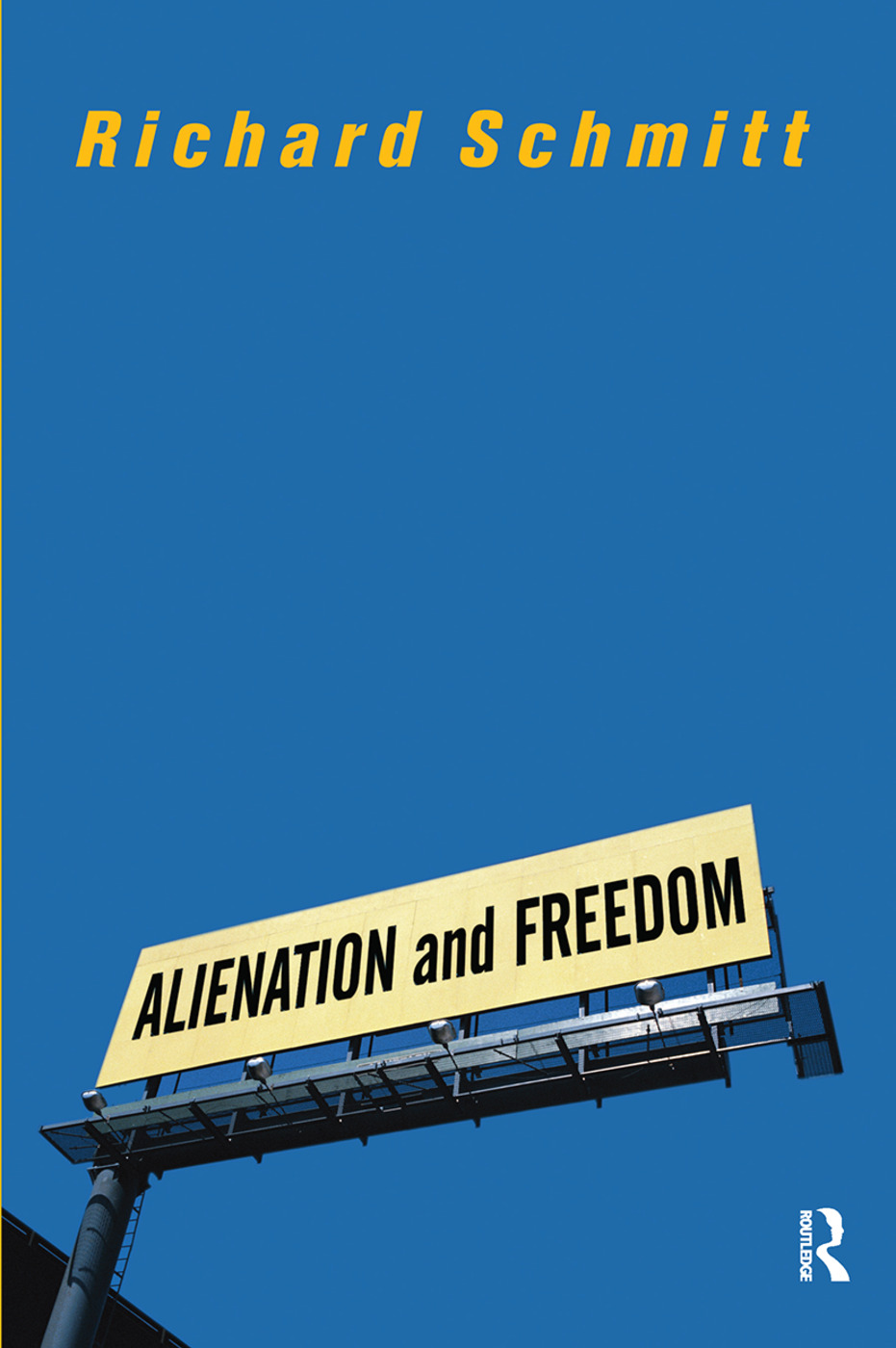 Alienation And Freedom: 1st Edition (Hardback) book cover