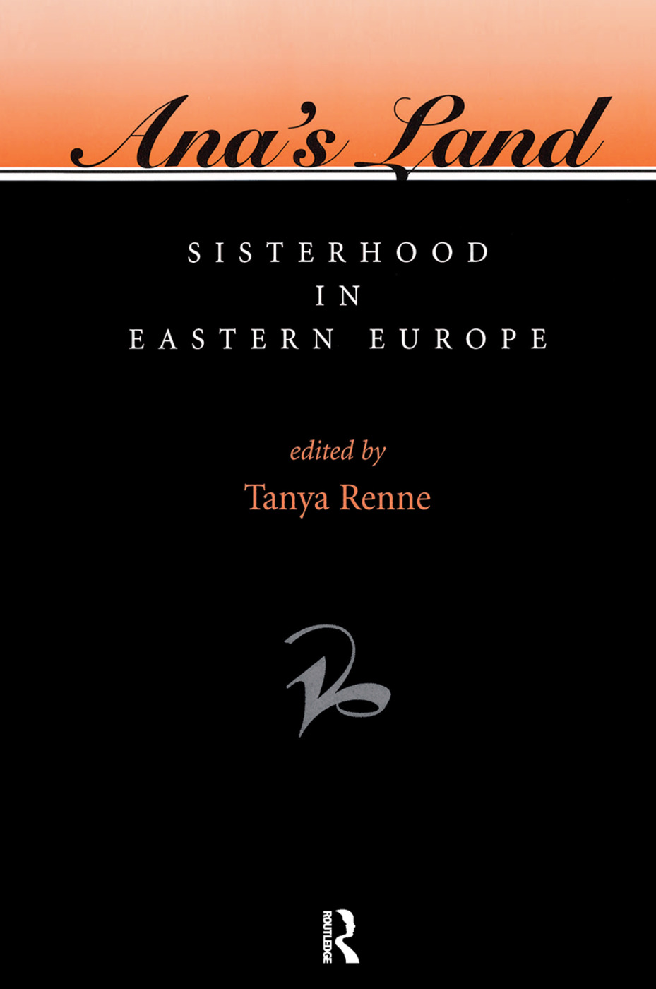 Ana's Land: Sisterhood In Eastern Europe book cover