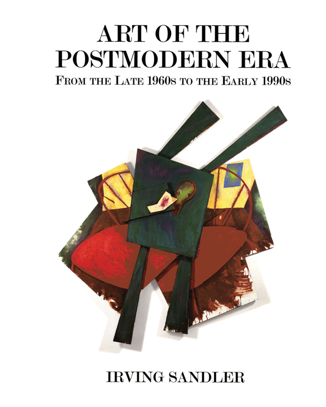 Art Of The Postmodern Era: From The Late 1960s To The Early 1990s, 1st Edition (Hardback) book cover