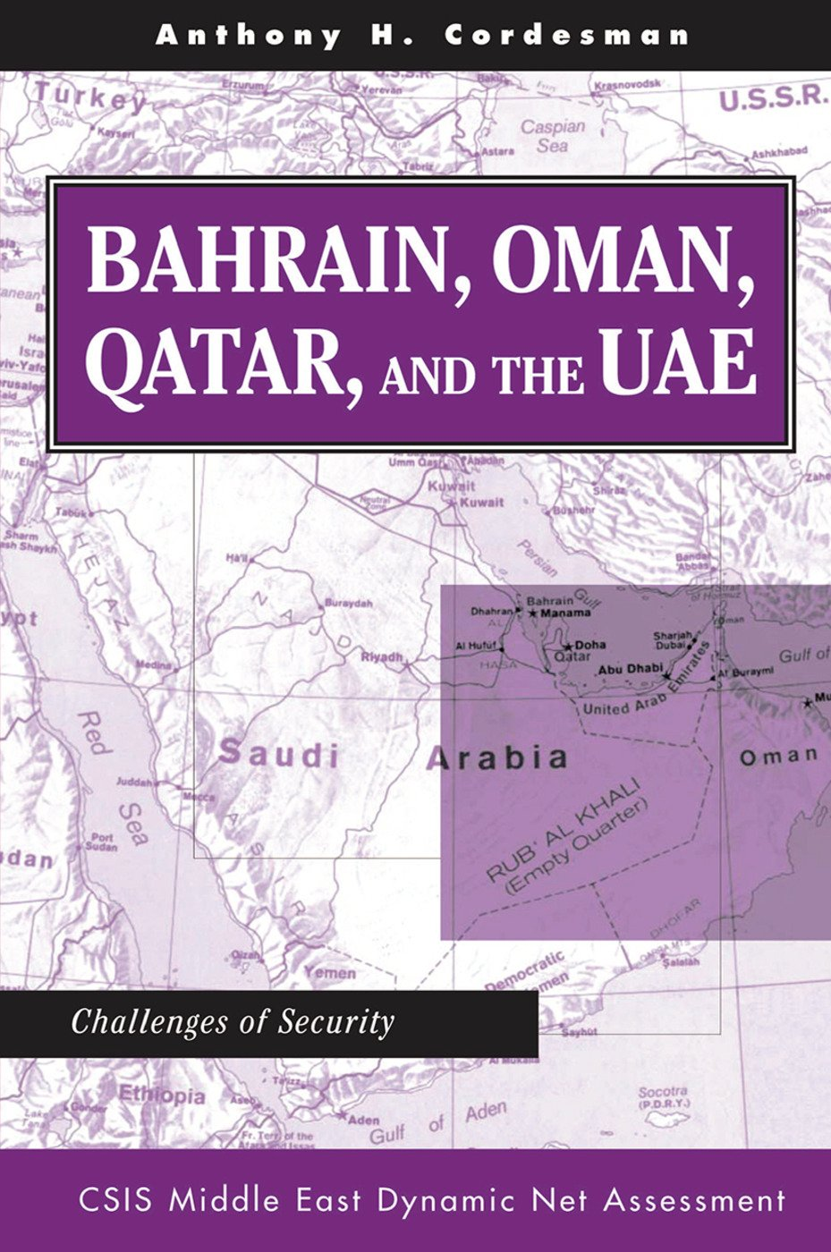 Bahrain, Oman, Qatar, And The Uae: Challenges Of Security, 1st Edition (Hardback) book cover