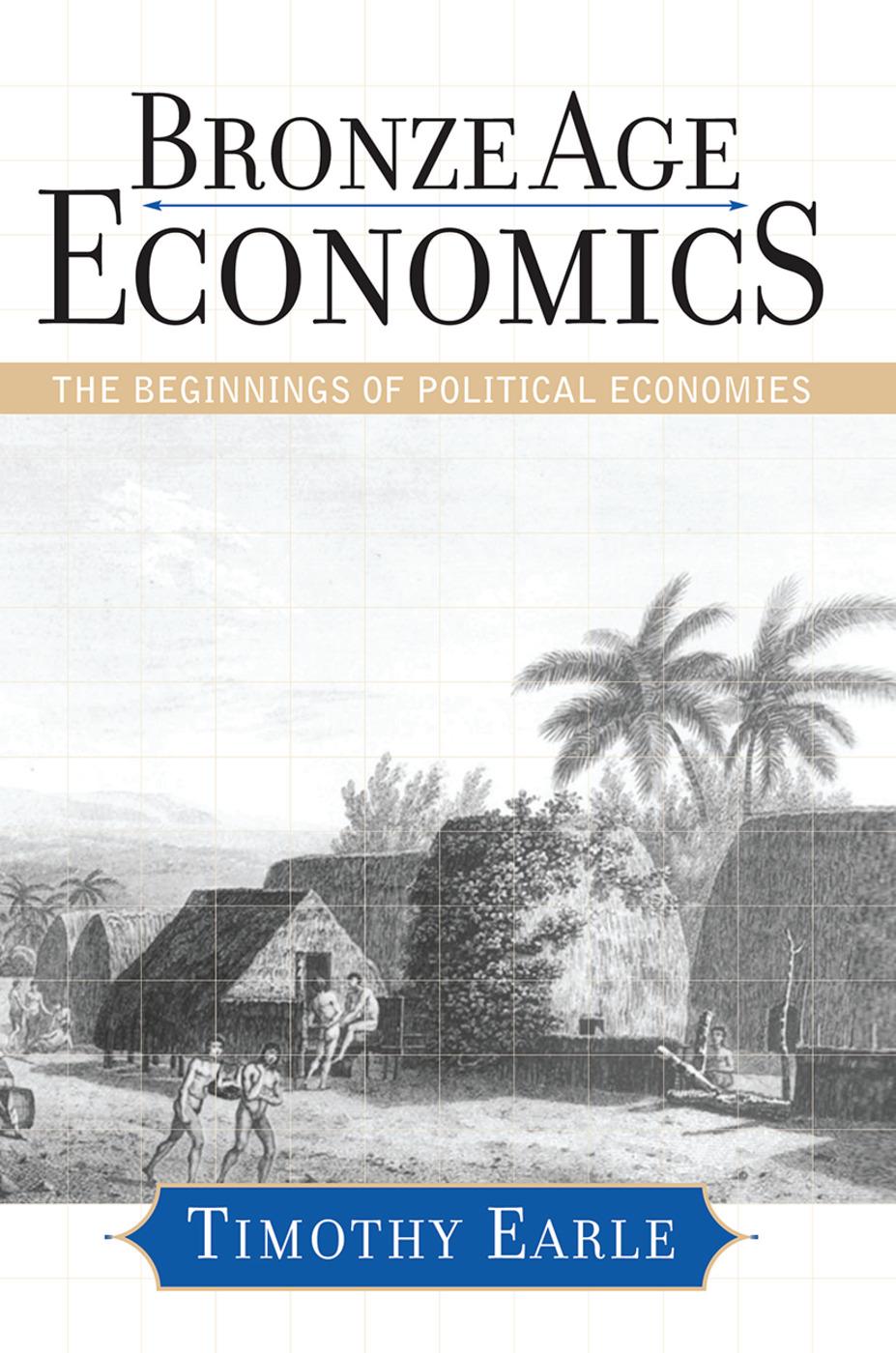Bronze Age Economics: The First Political Economies, 1st Edition (Hardback) book cover