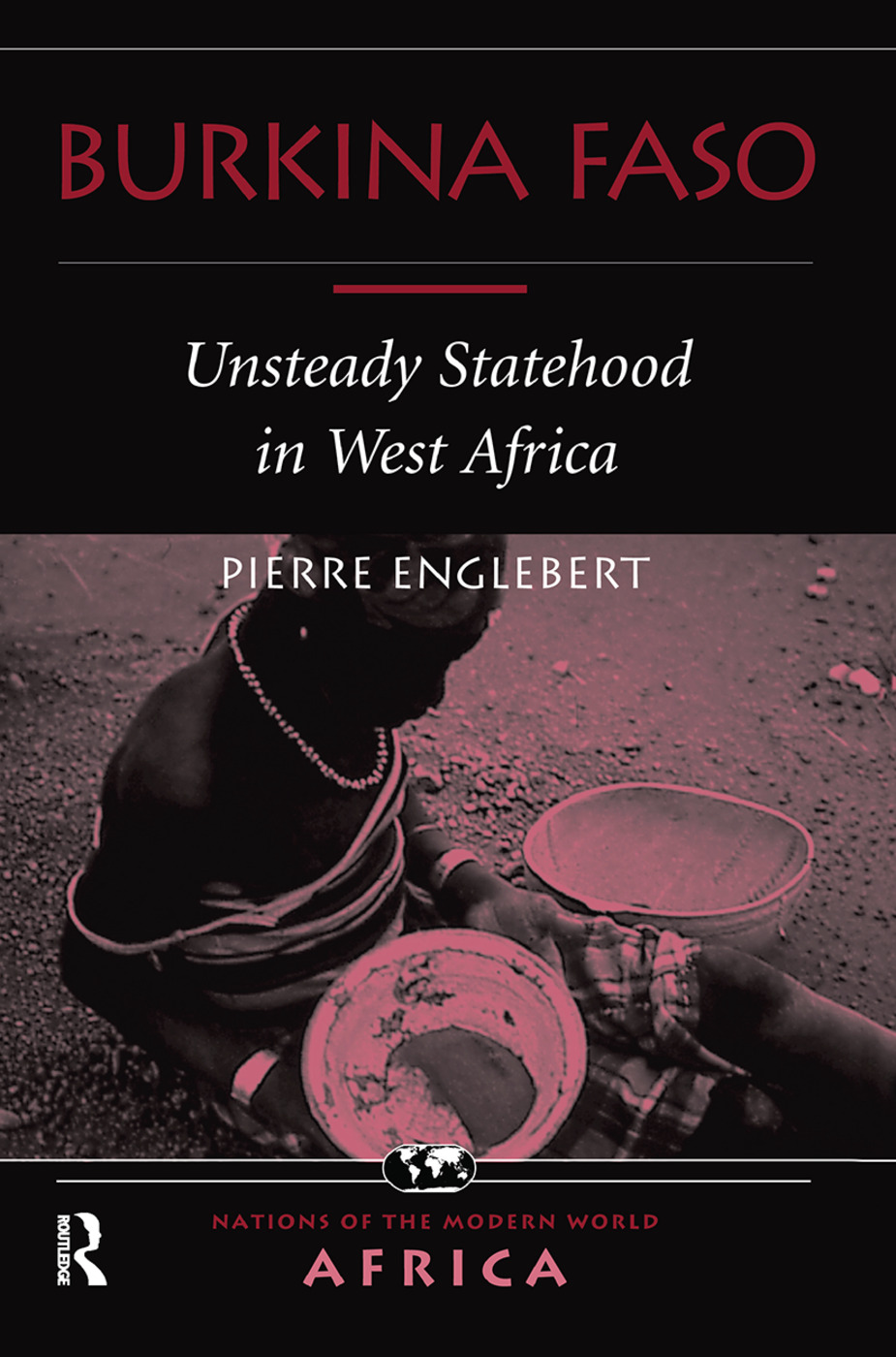 Burkina Faso: Unsteady Statehood In West Africa, 1st Edition (Hardback) book cover
