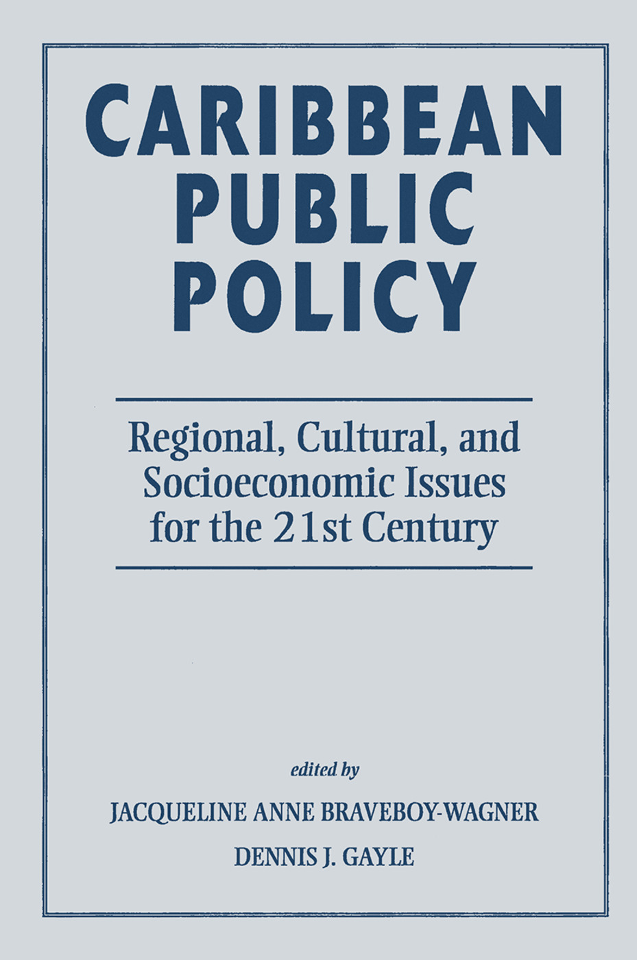 Caribbean Public Policy: Regional, Cultural, And Socioeconomic Issues For The 21st Century, 1st Edition (Hardback) book cover