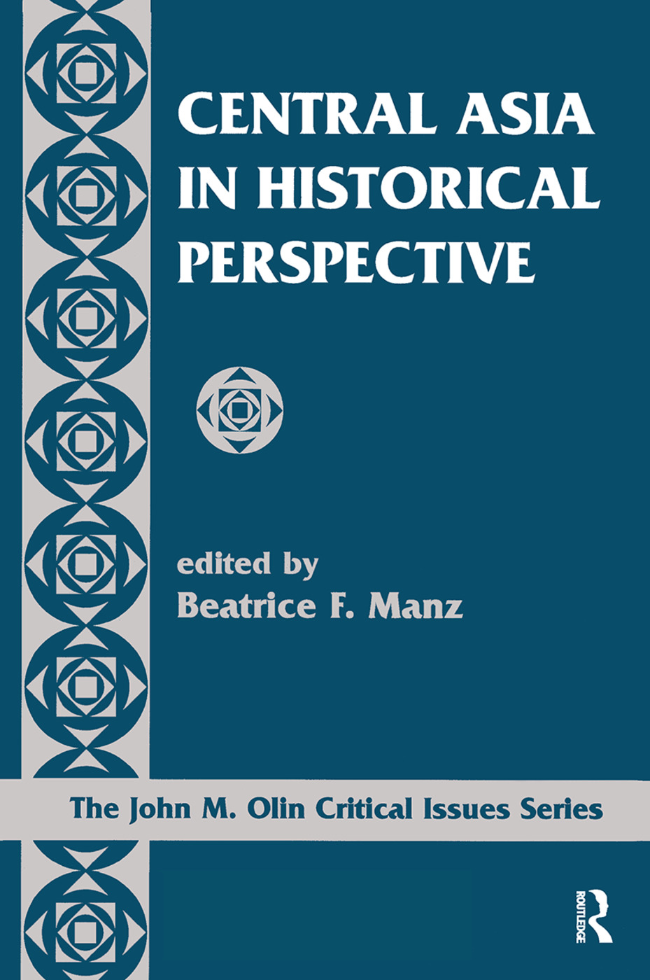 Central Asia In Historical Perspective: 1st Edition (Hardback) book cover