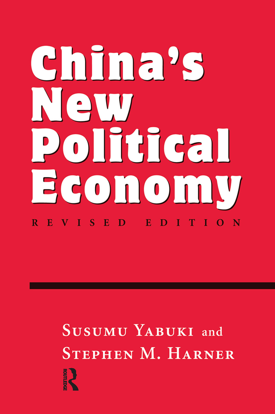 China's New Political Economy: Revised Edition, 1st Edition (Hardback) book cover