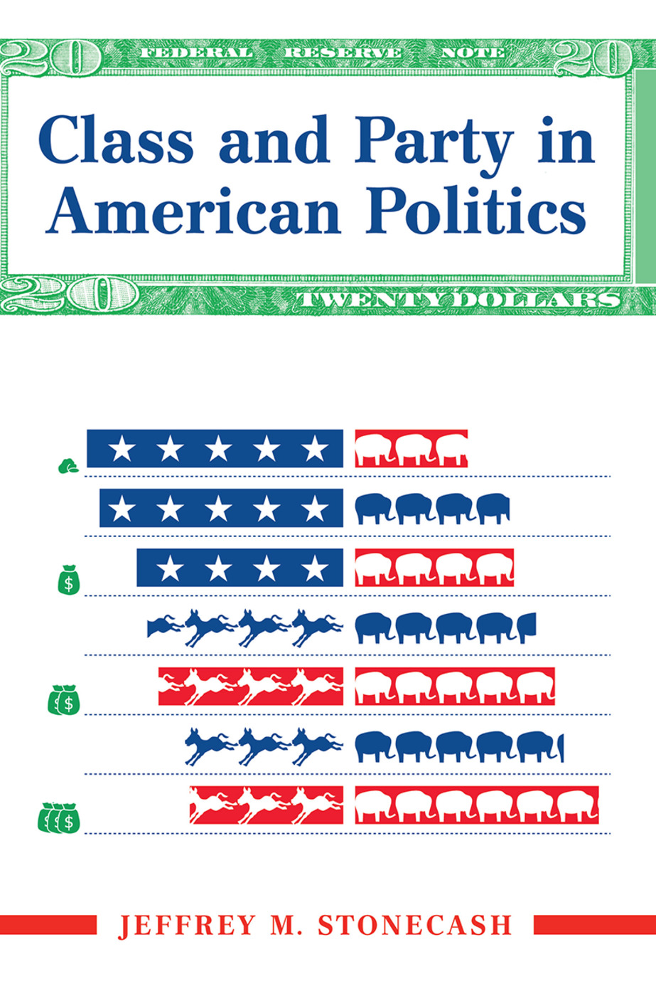 Class And Party In American Politics book cover