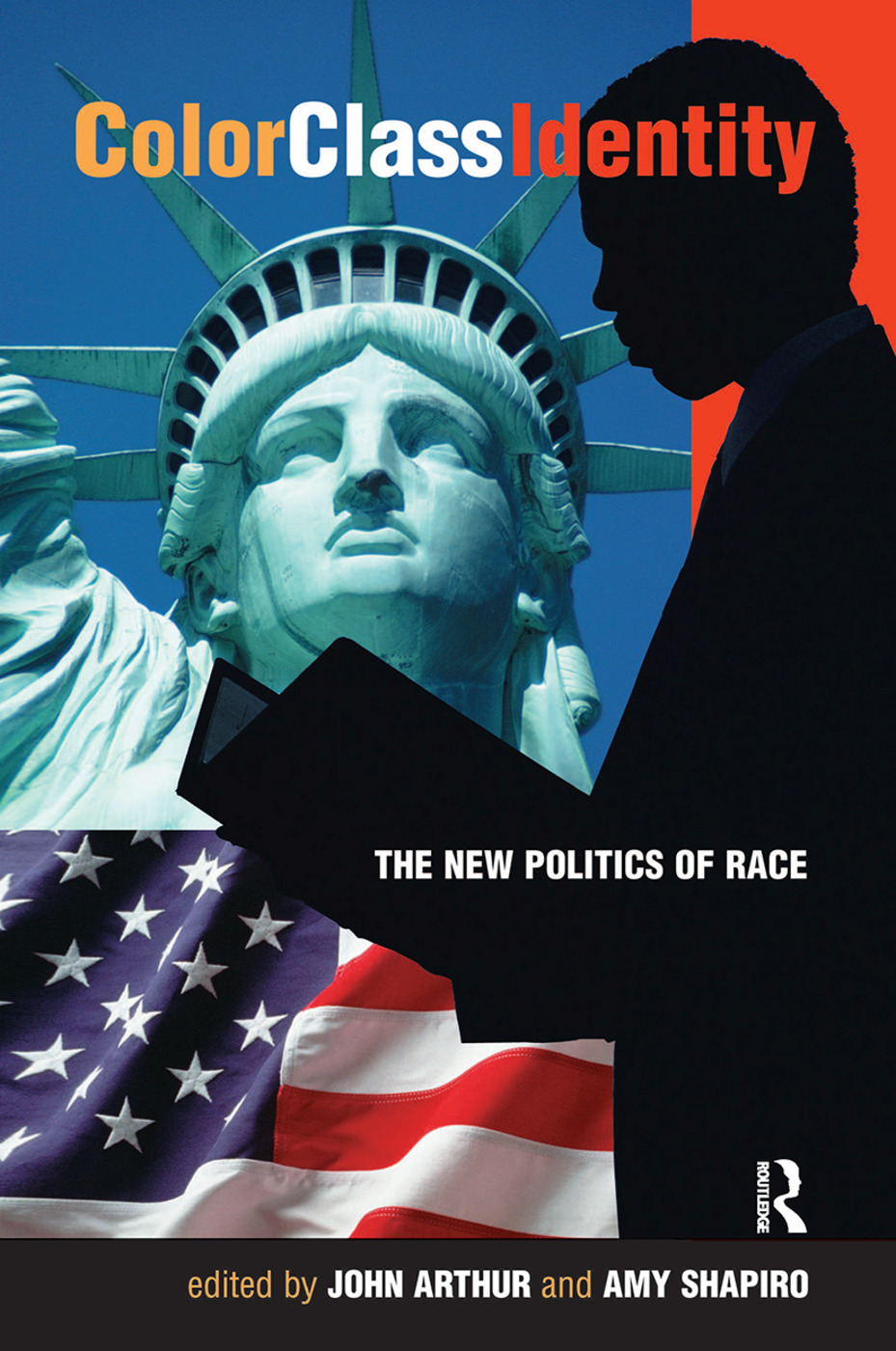 Color - Class - Identity: The New Politics Of Race, 1st Edition (Hardback) book cover