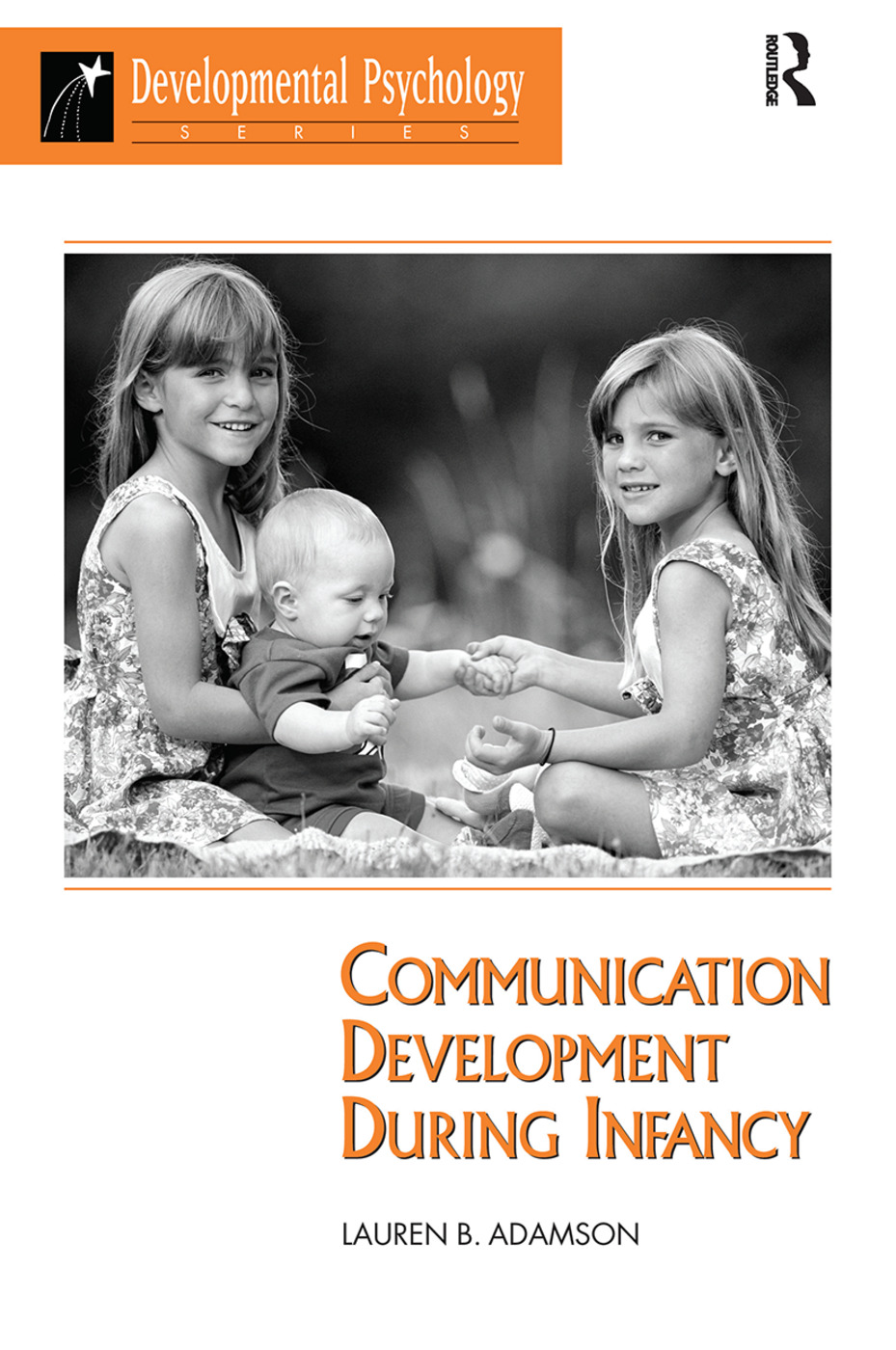 Communication Development During Infancy: 1st Edition (Hardback) book cover