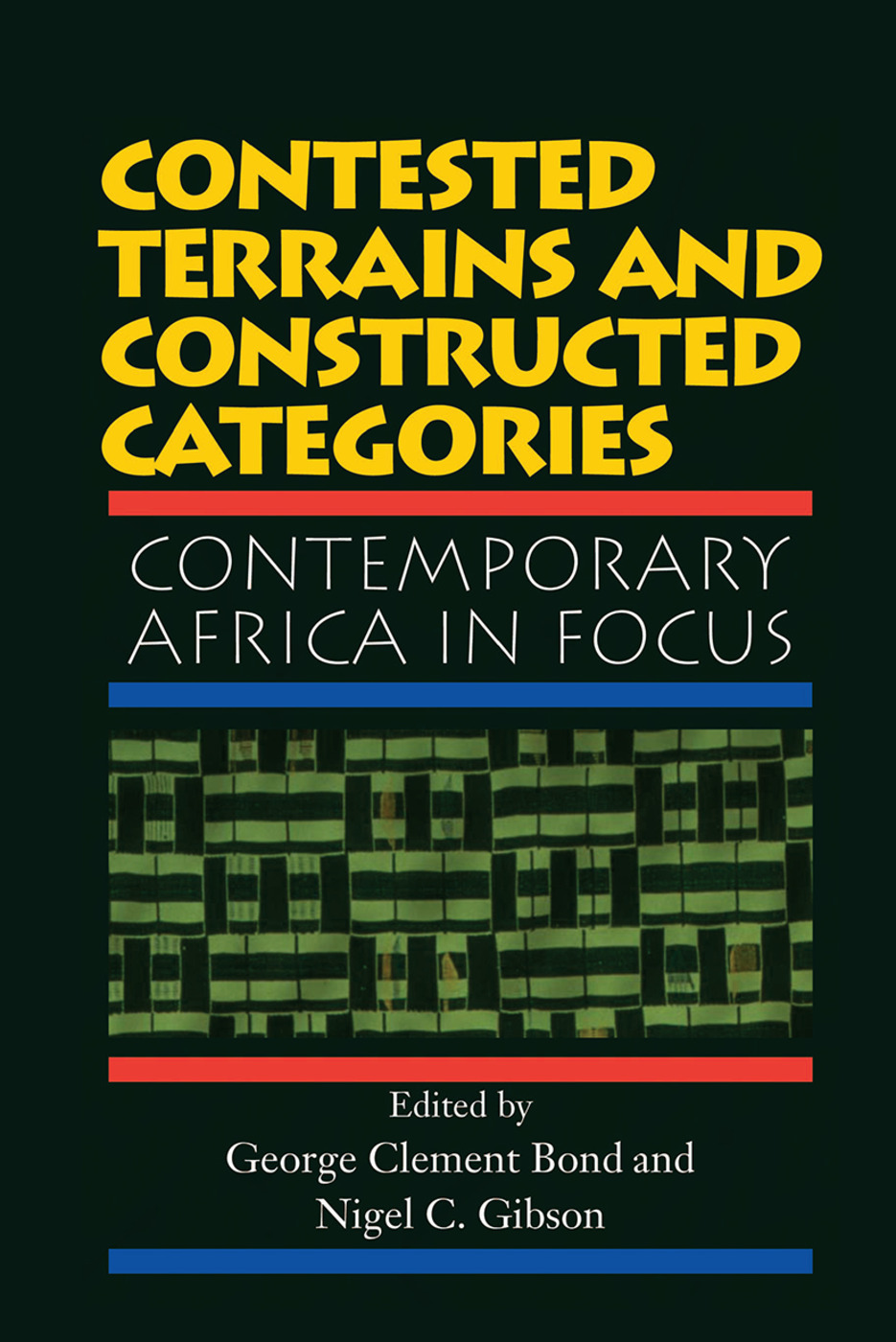 Contested Terrains And Constructed Categories: Contemporary Africa In Focus, 1st Edition (Hardback) book cover