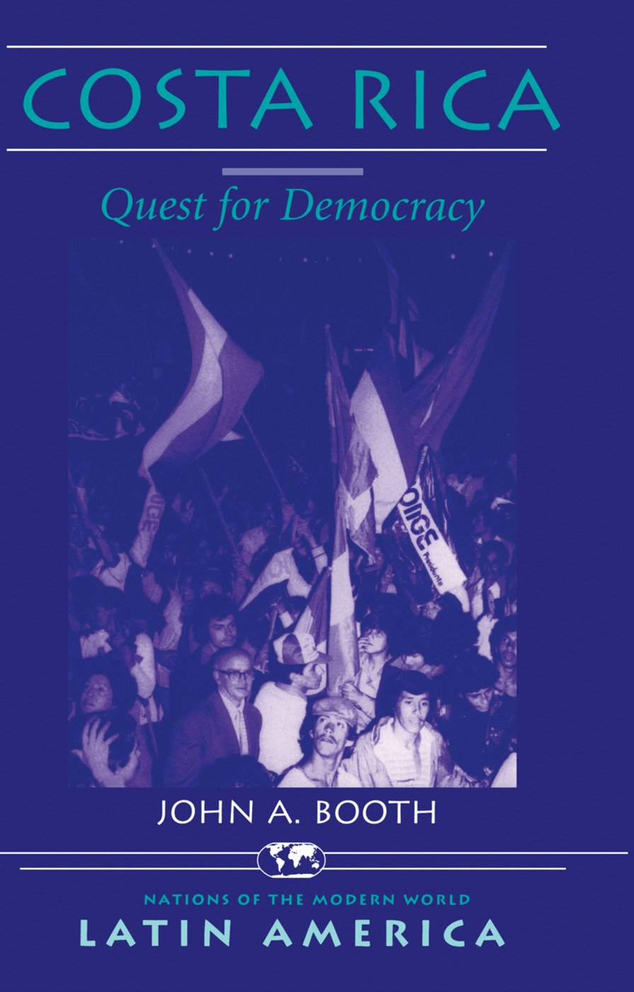 Costa Rica: Quest For Democracy book cover