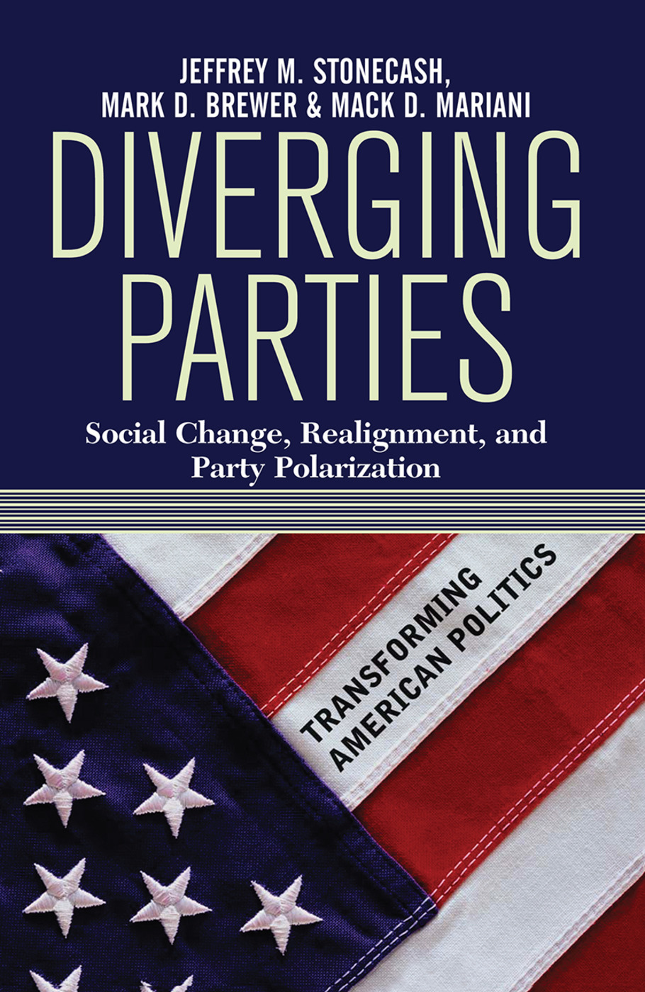 Diverging Parties: Social Change, Realignment, and Party Polarization, 1st Edition (Hardback) book cover