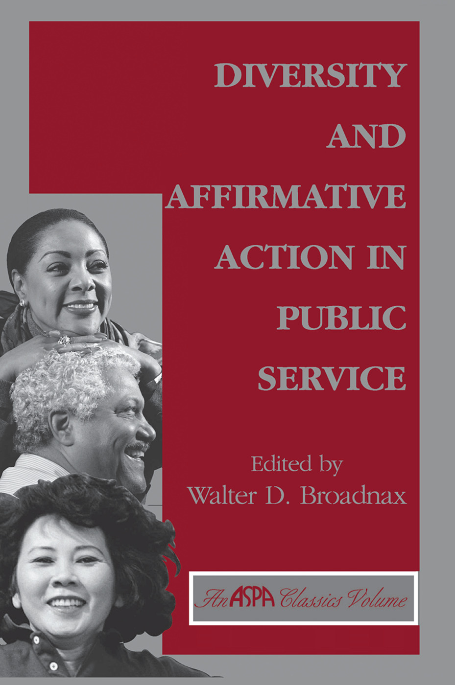 Diversity And Affirmative Action In Public Service: 1st Edition (Hardback) book cover