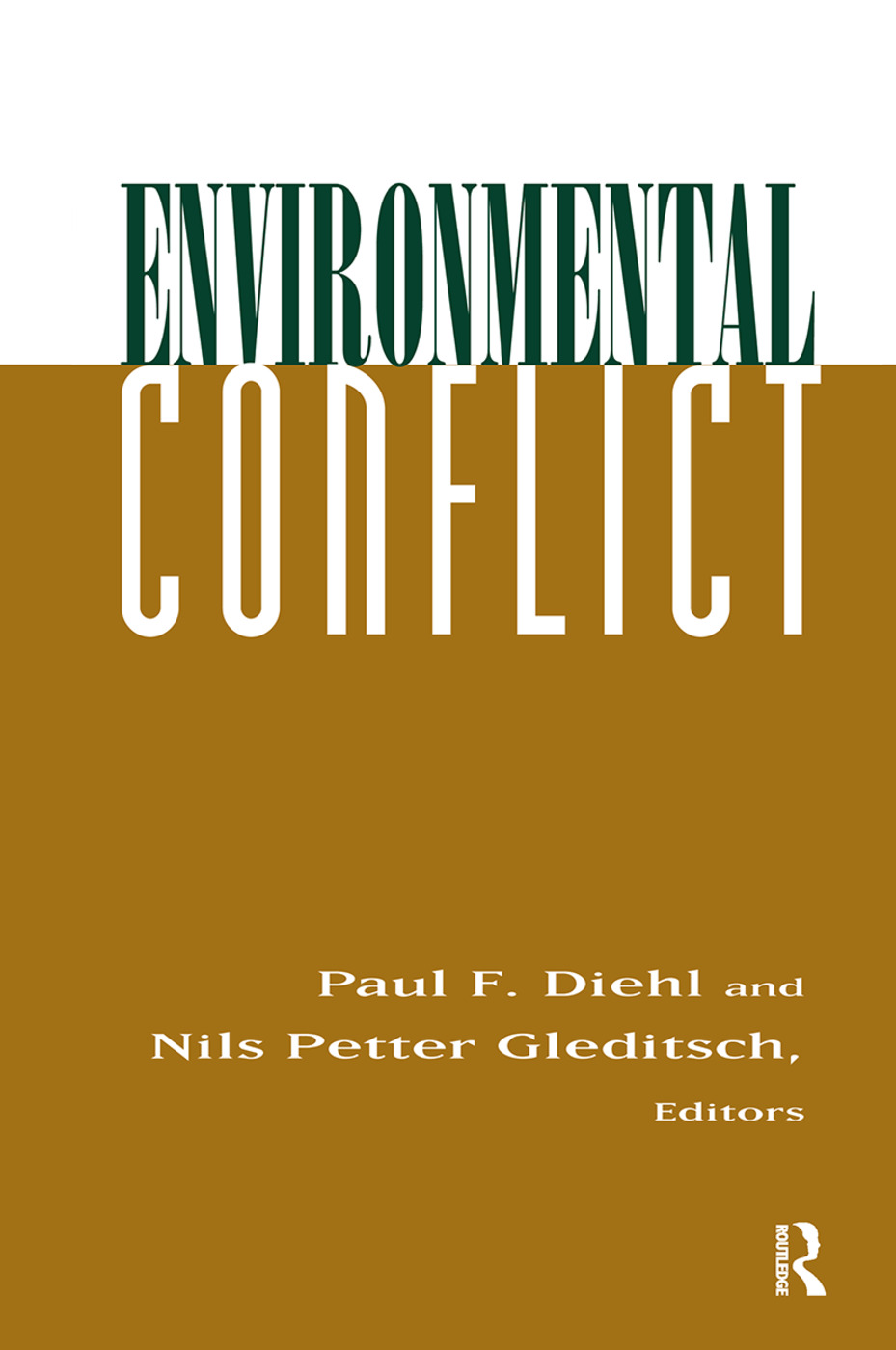 Environmental Conflict: An Anthology, 1st Edition (Hardback) book cover