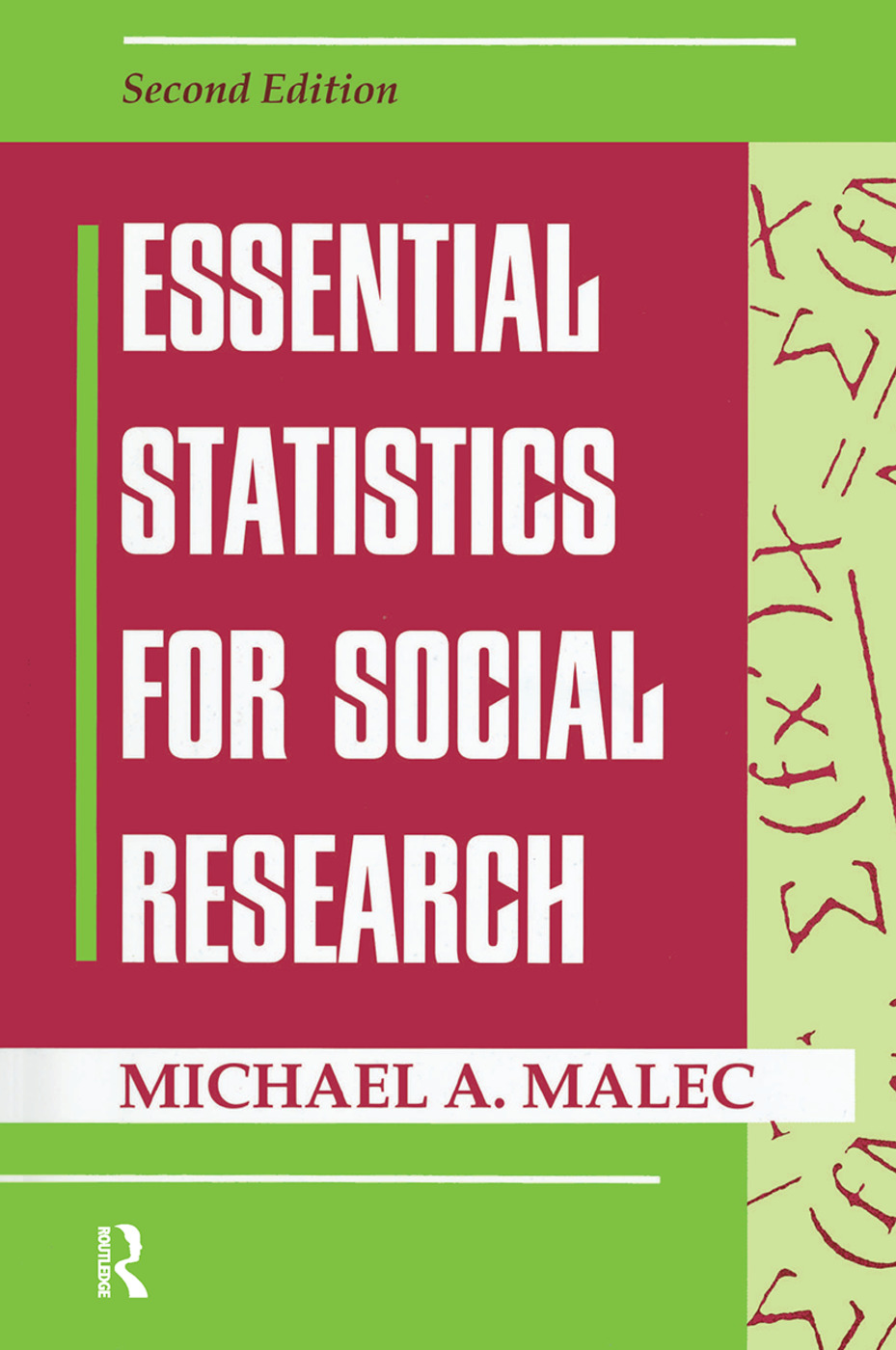 Essential Statistics For Social Research: 2nd Edition (Hardback) book cover