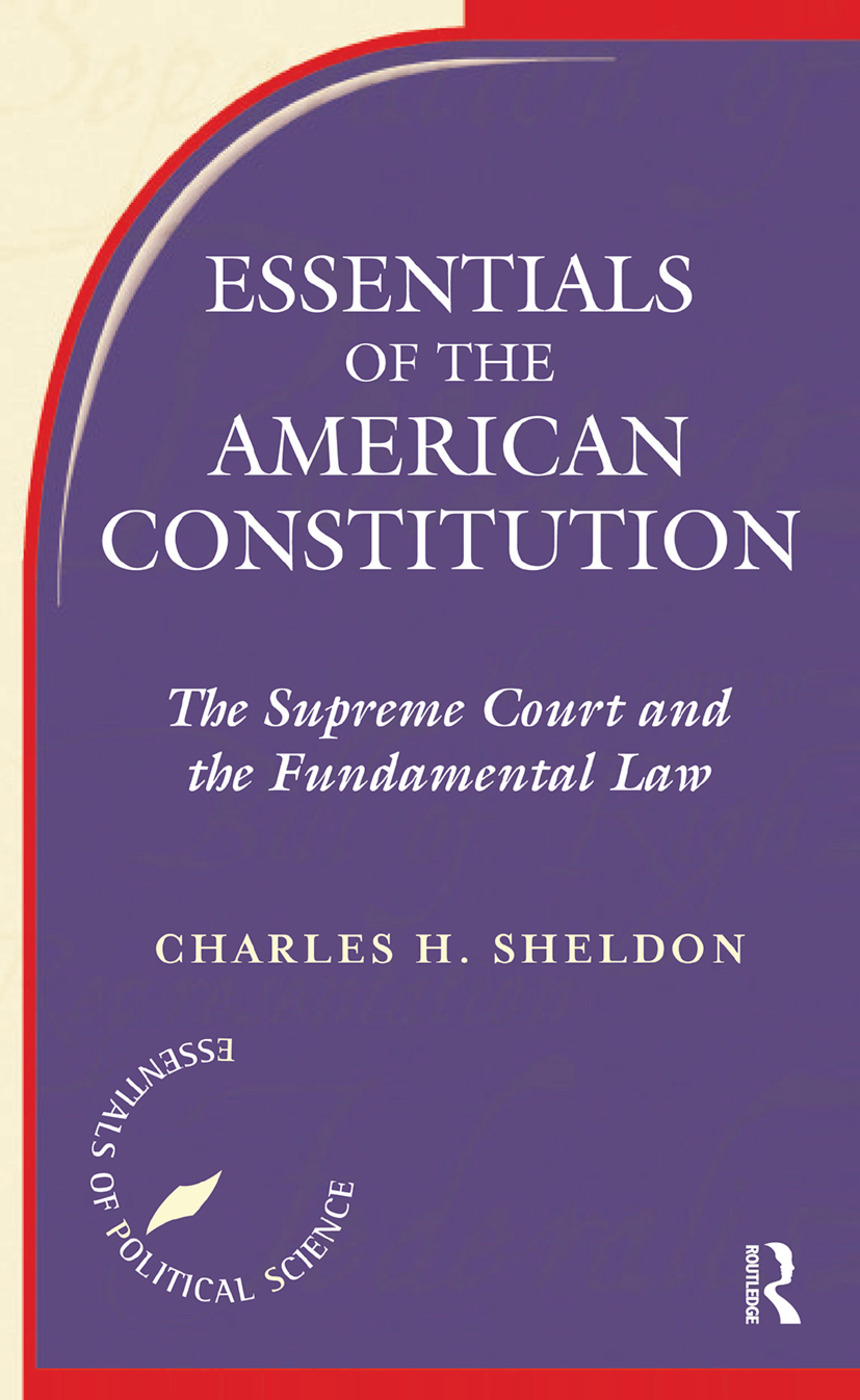 Essentials Of The American Constitution: 1st Edition (Hardback) book cover