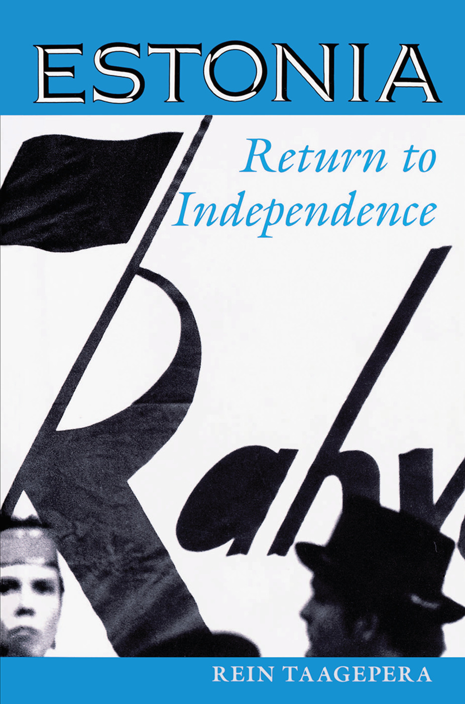 Estonia: Return To Independence, 1st Edition (Hardback) book cover