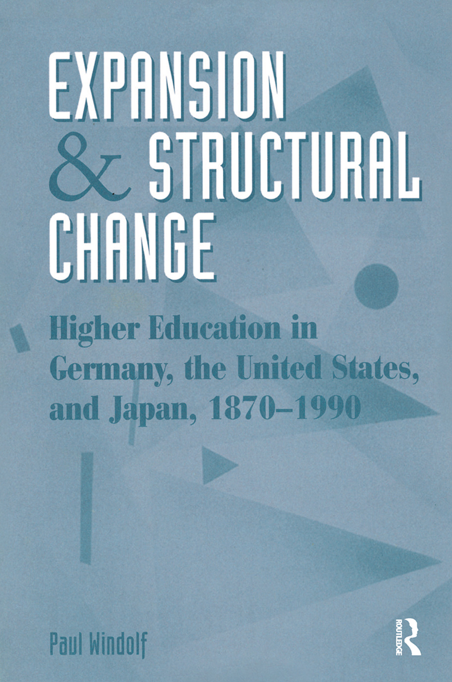 Expansion And Structural Change: 1st Edition (Hardback) book cover