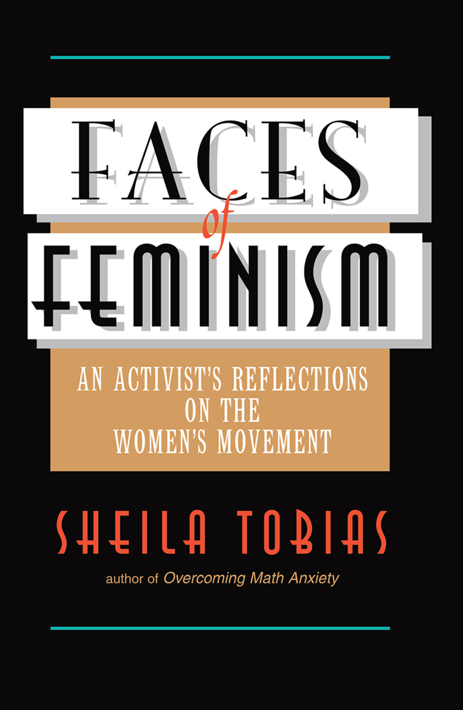 Faces Of Feminism: An Activist's Reflections On The Women's Movement, 1st Edition (Hardback) book cover