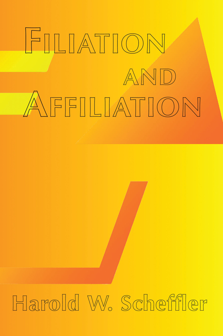 Filiation And Affiliation: 1st Edition (Hardback) book cover