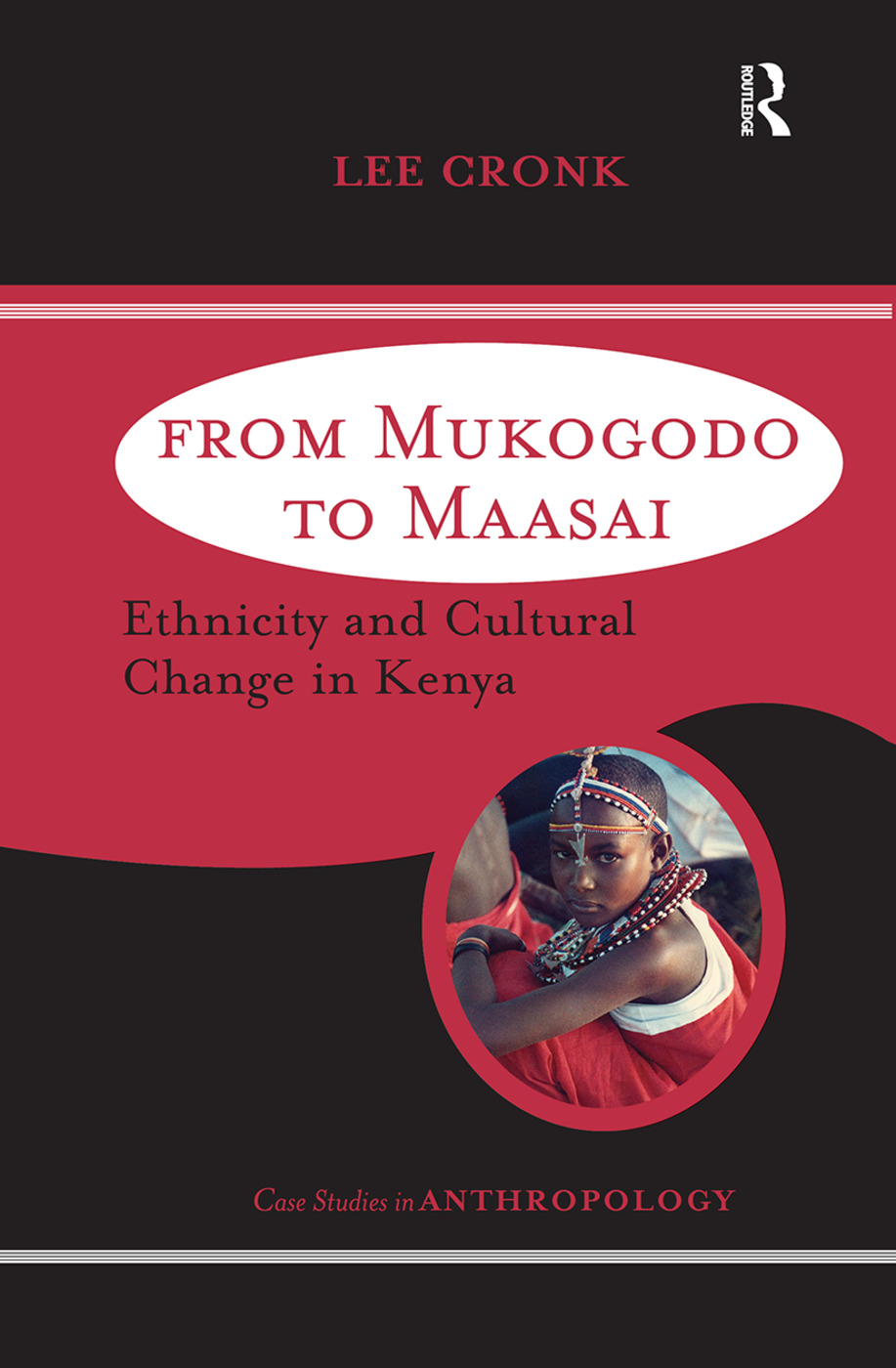 From Mukogodo to Maasai: Ethnicity and Cultural Change In Kenya, 1st Edition (Hardback) book cover