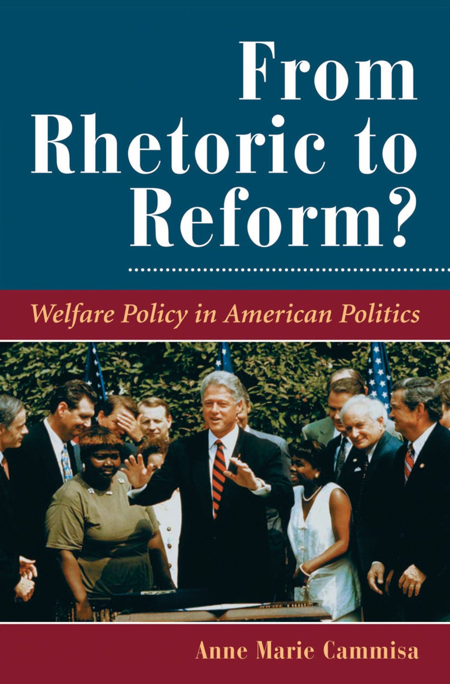 From Rhetoric To Reform?: Welfare Policy In American Politics, 1st Edition (Hardback) book cover