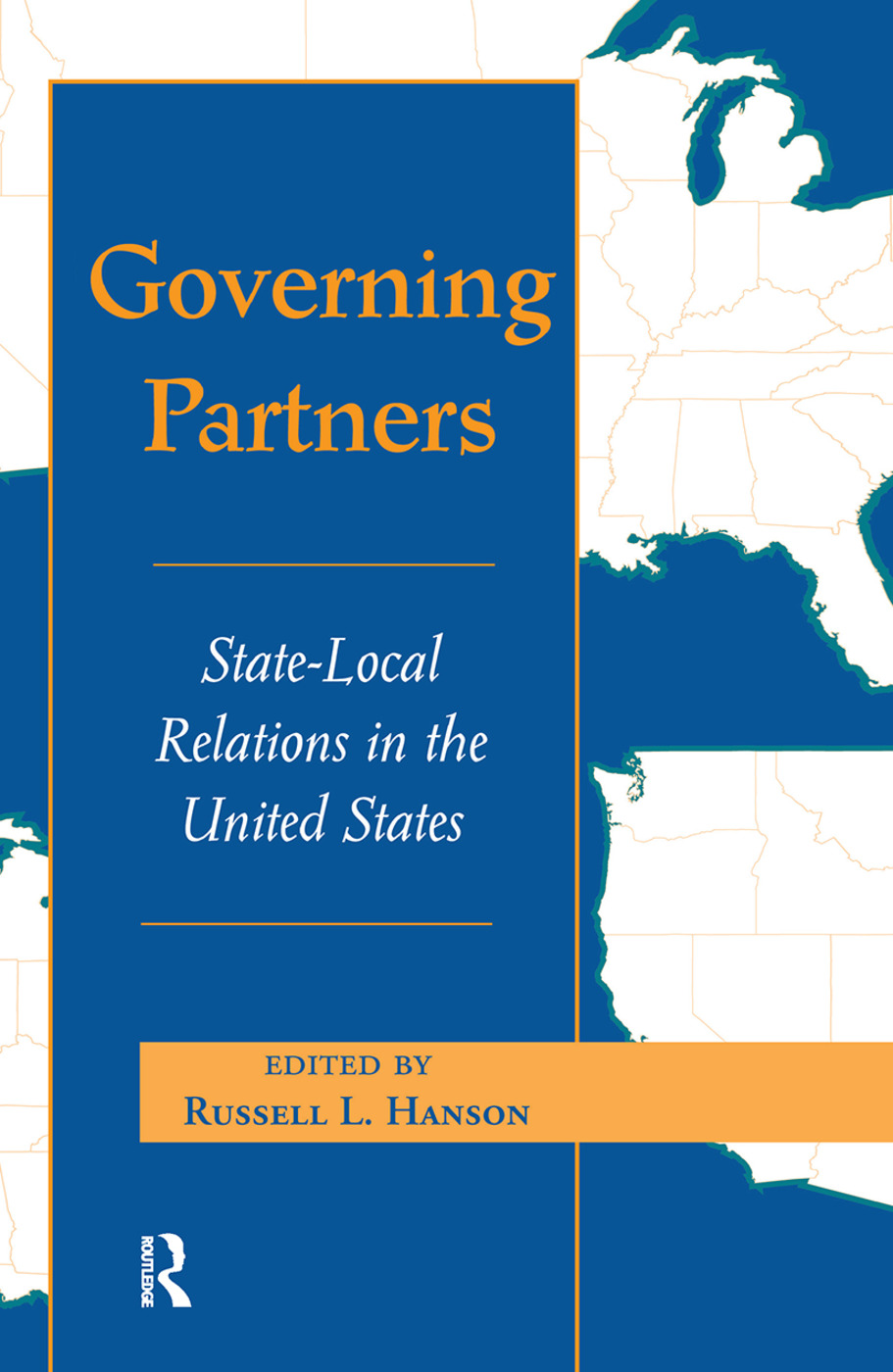 Governing Partners: State-local Relations In The United States, 1st Edition (Hardback) book cover