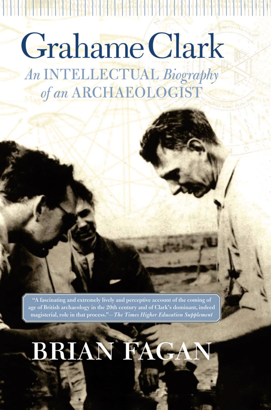 Grahame Clark: An Intellectual Biography Of An Archaeologist, 1st Edition (Hardback) book cover