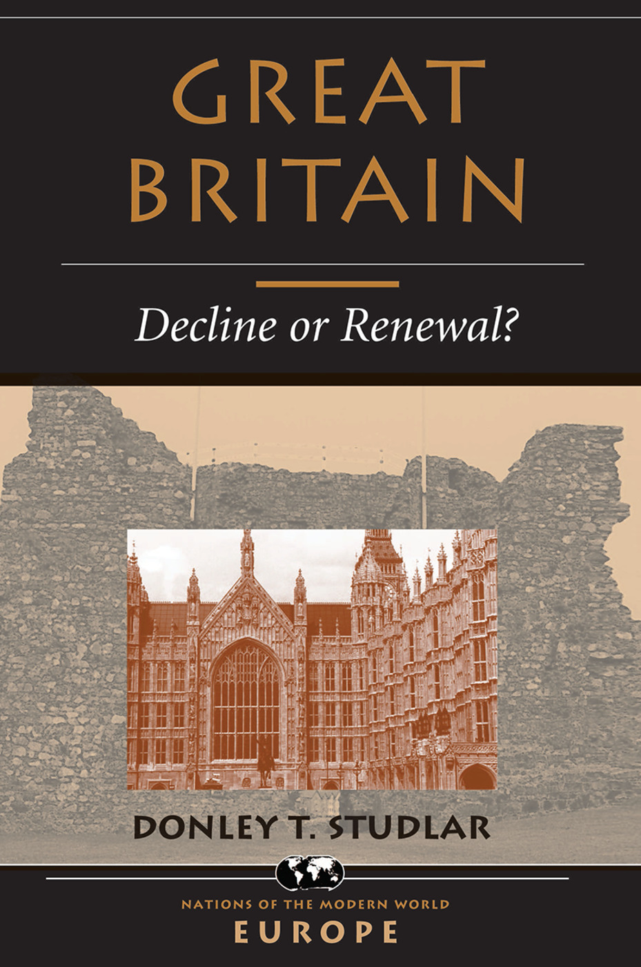 Great Britain: Decline Or Renewal?, 1st Edition (Hardback) book cover