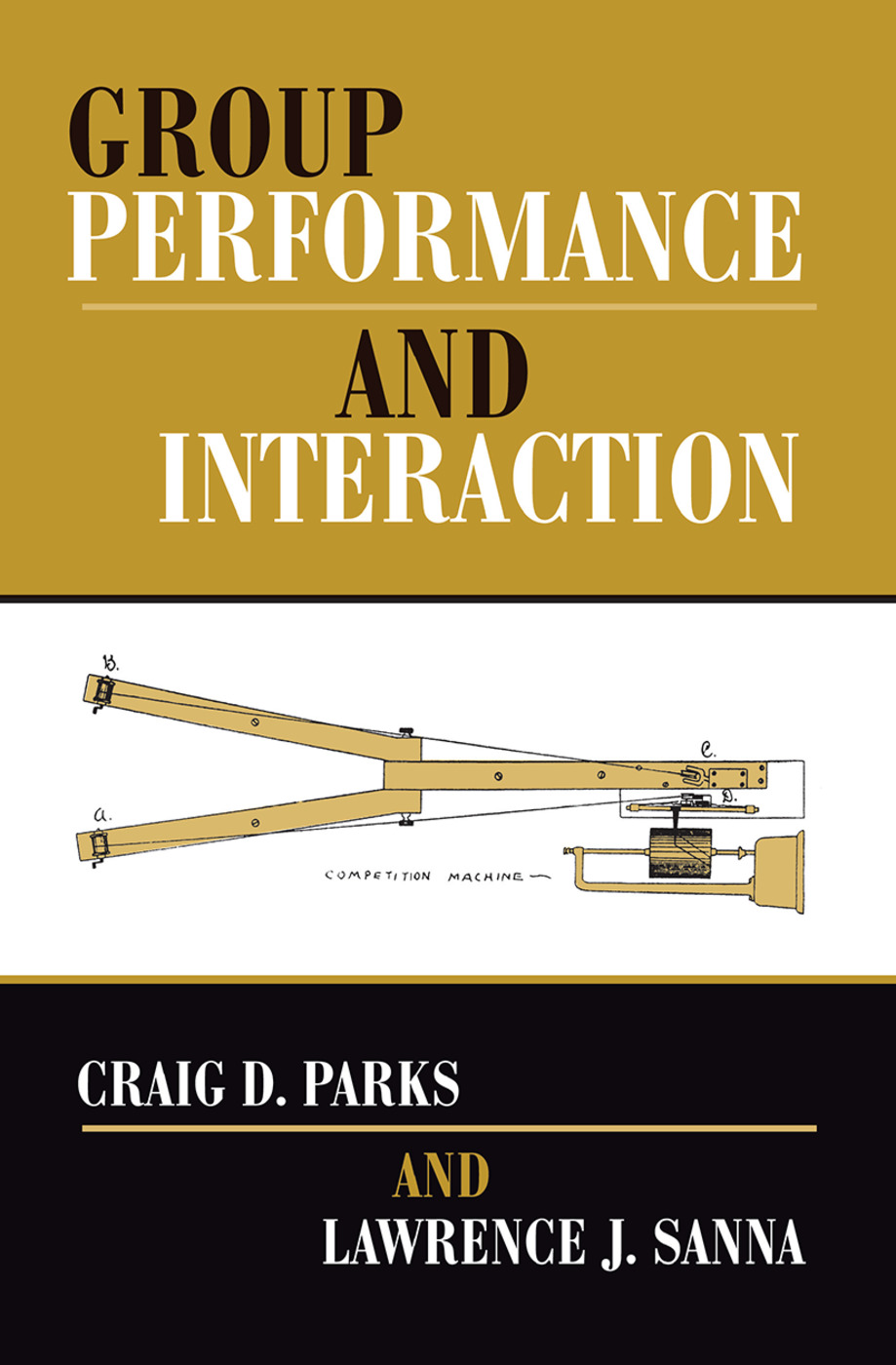 Group Performance And Interaction: 1st Edition (Hardback) book cover